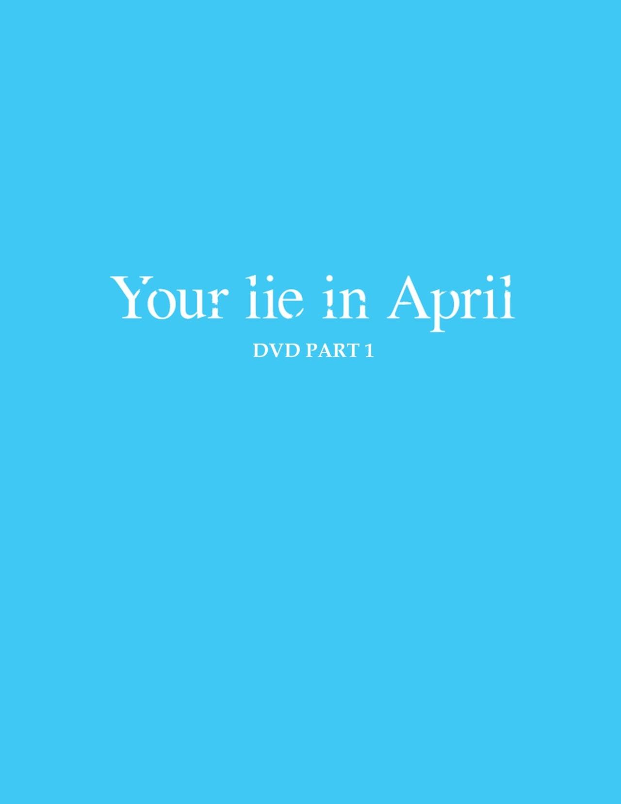 Your Lie in April: Part 1 - 1