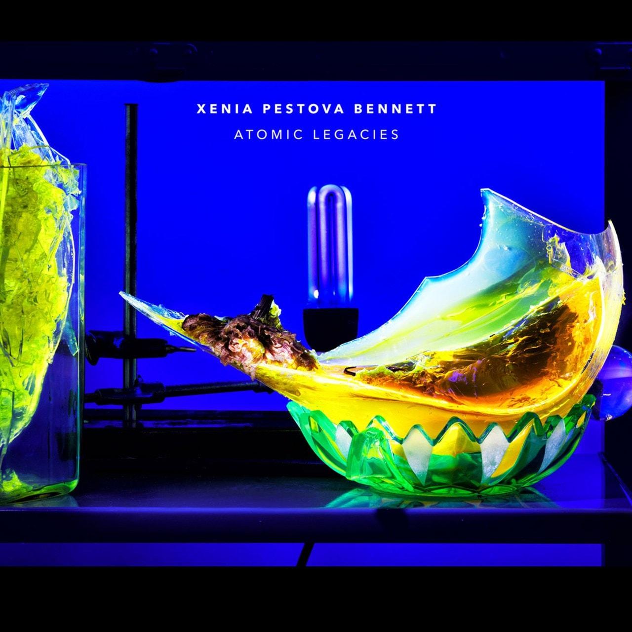 Xenia Pestova Bennett: Atomic Legacies - 1