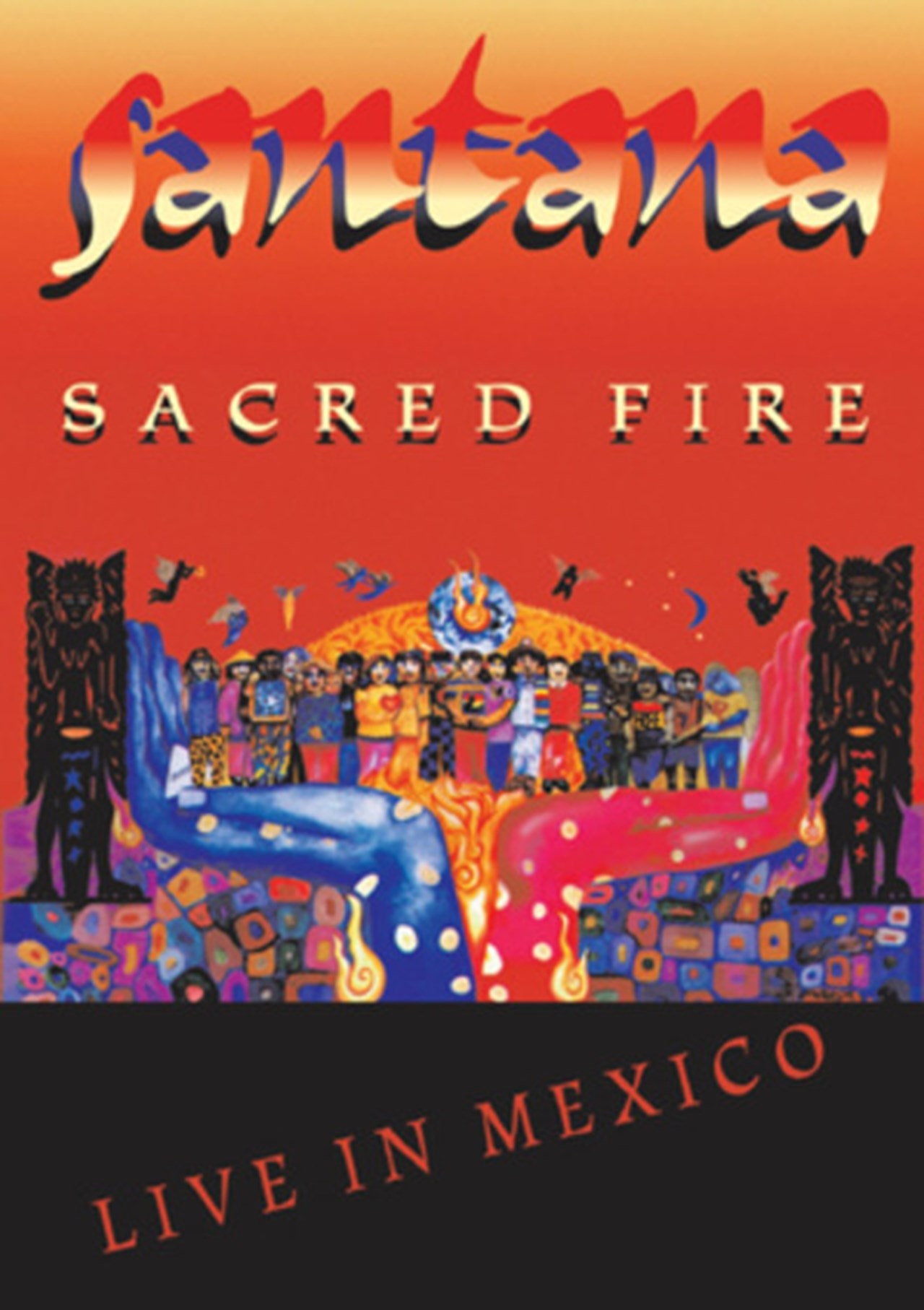 Santana: Sacred Fire - Live in Mexico - 1