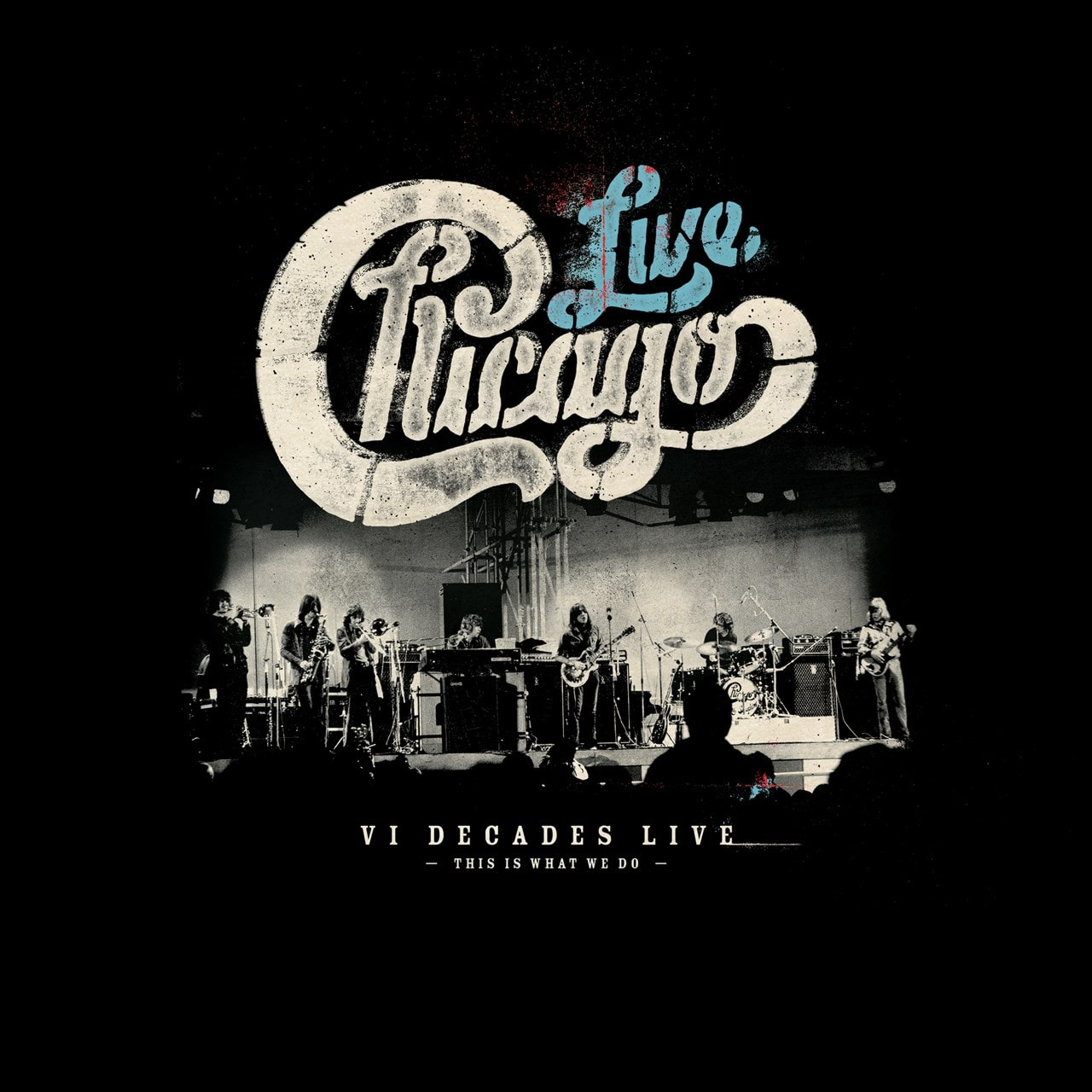 VI Decades Live: This Is What We Do - 1