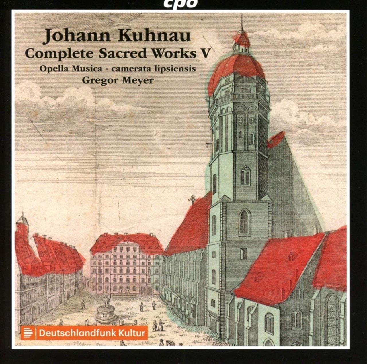 Johann Kuhnau: Complete Sacred Works - Volume 5 - 1