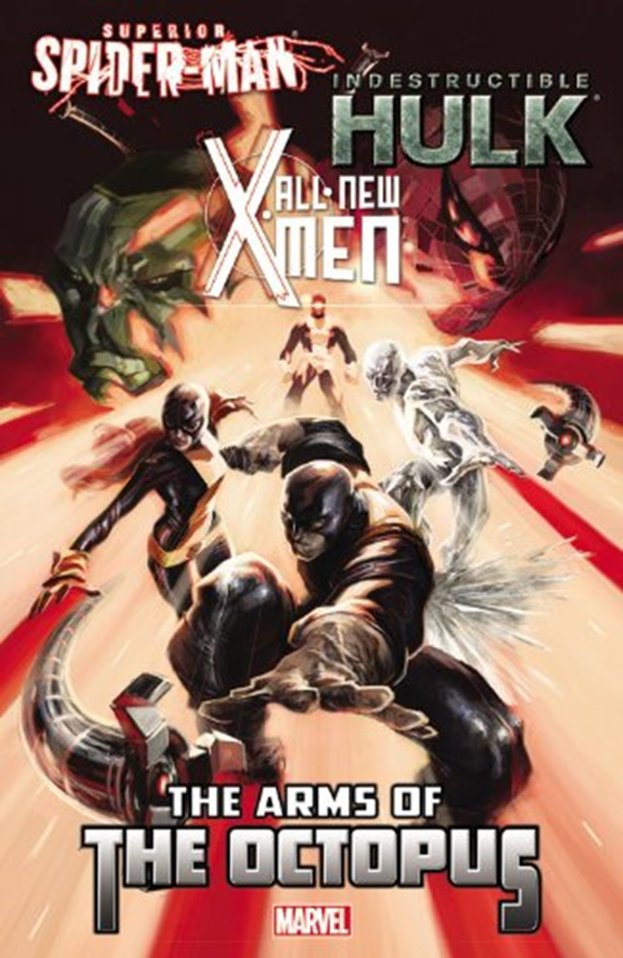 All-New X-Men / Indestructible Hulk / Superior Spider-Man: The Arms of the Octopus - 1