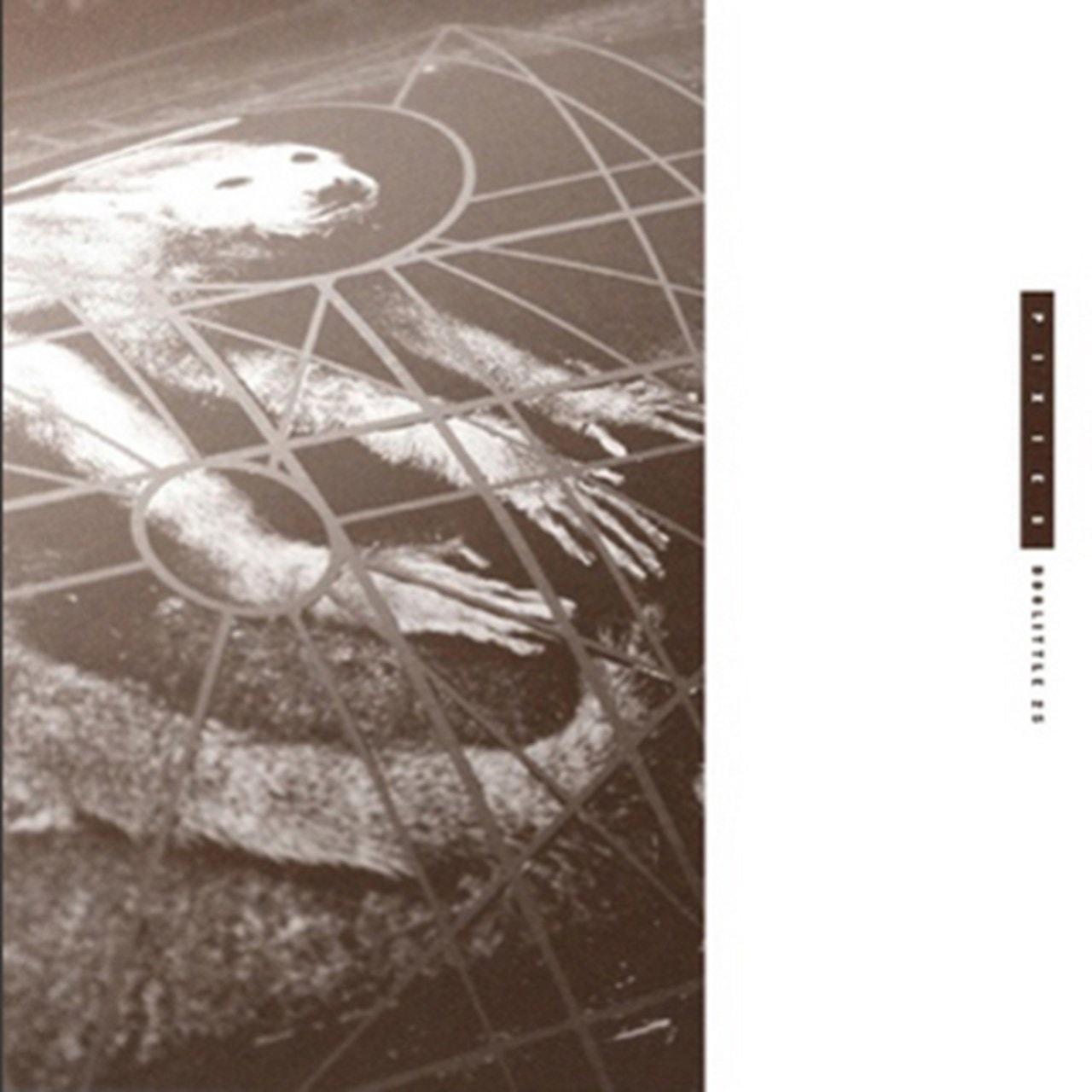 Doolittle 25: B-sides, Peel Sessions, Demos - 1