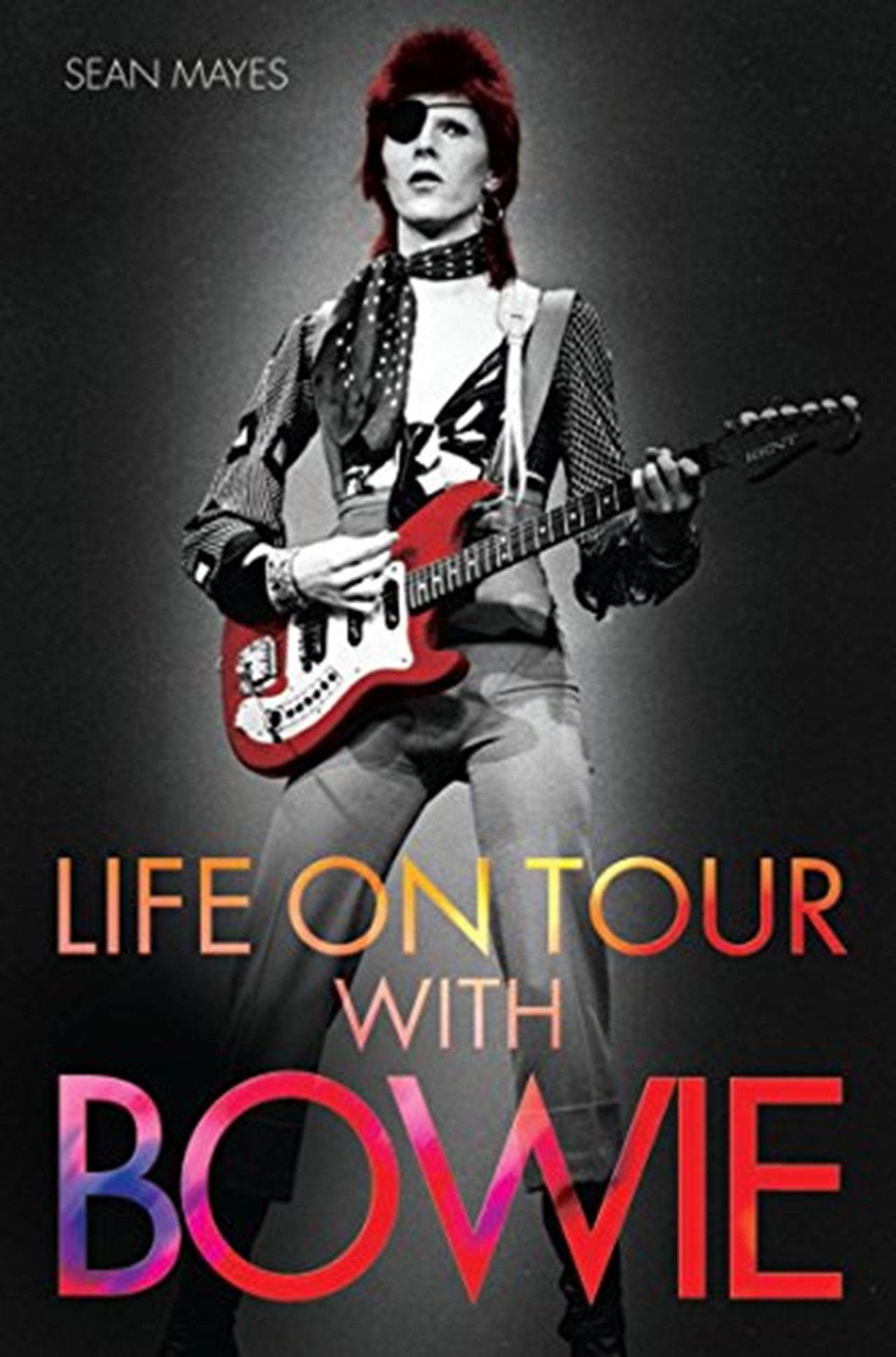 Life On Tour With Bowie - 1