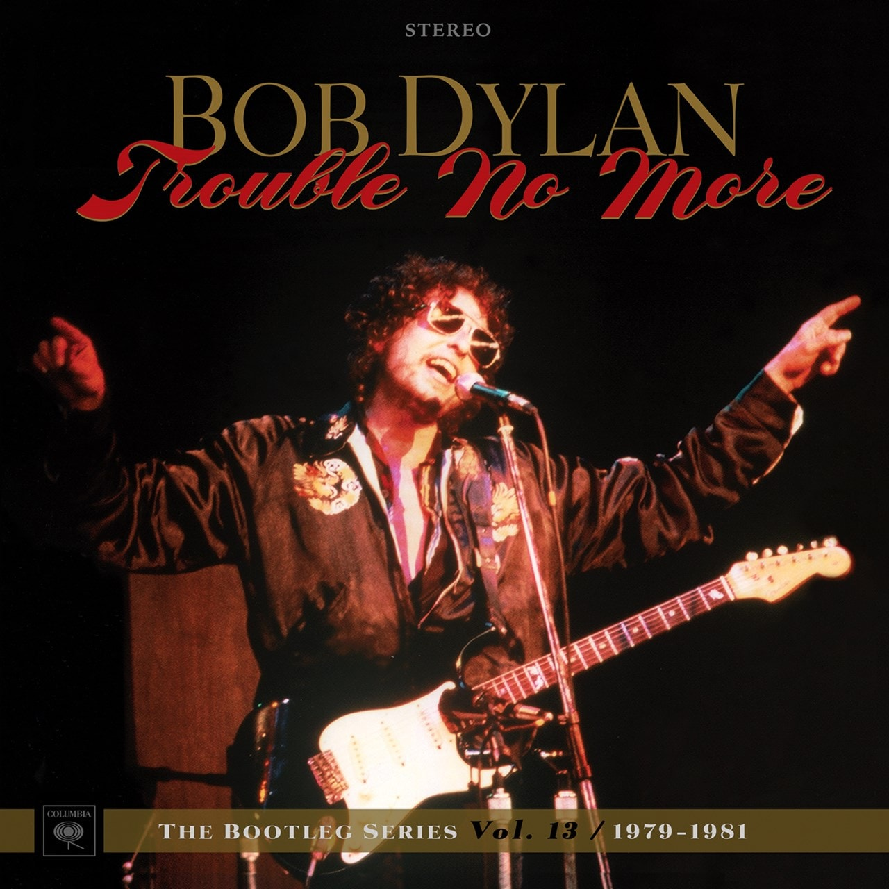 Trouble No More: 1979-1981 - 1