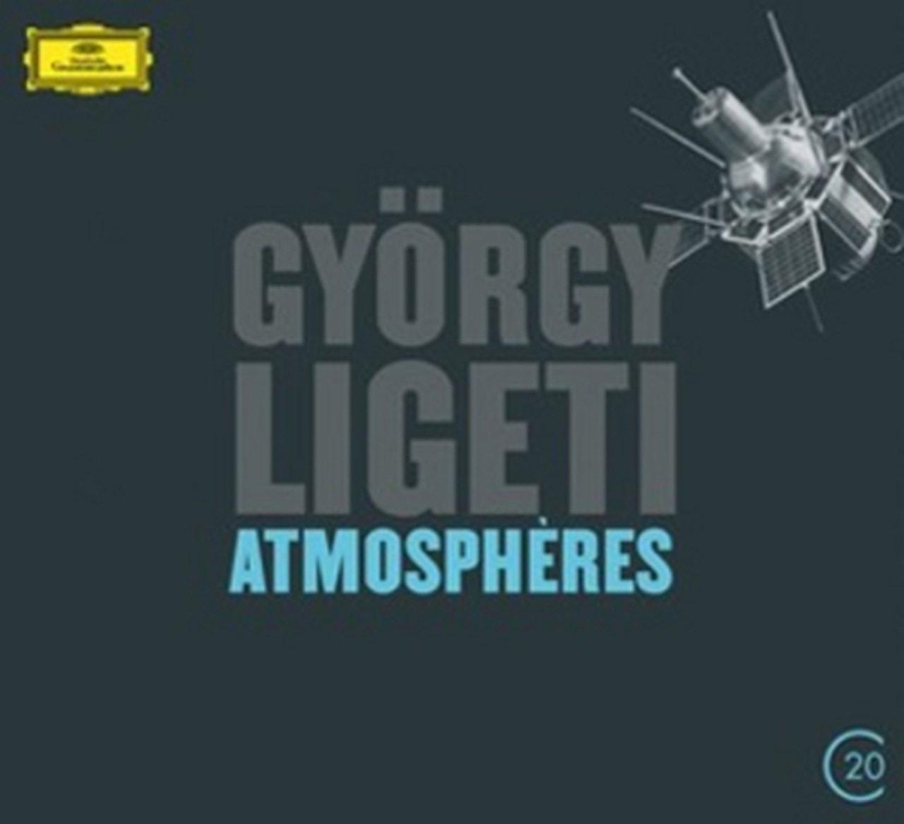 Gyorgy Ligeti: Atmospheres - 1