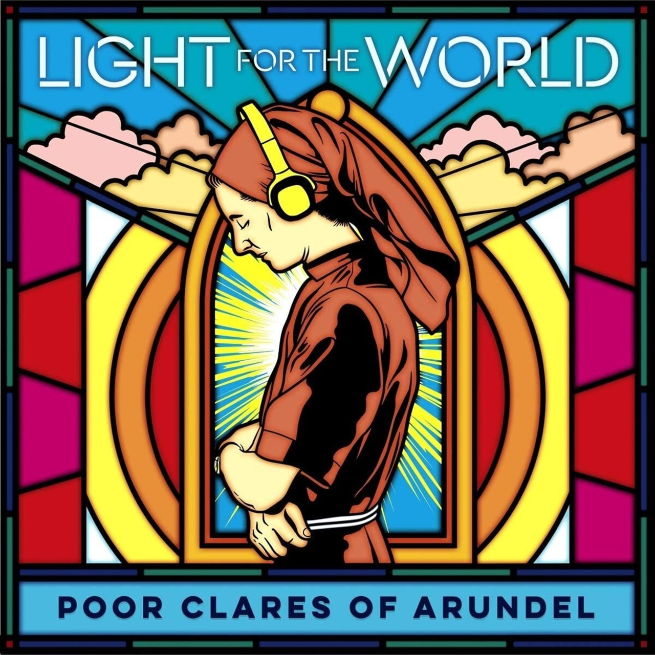 Poor Clares of Arundel: Light for the World - 1