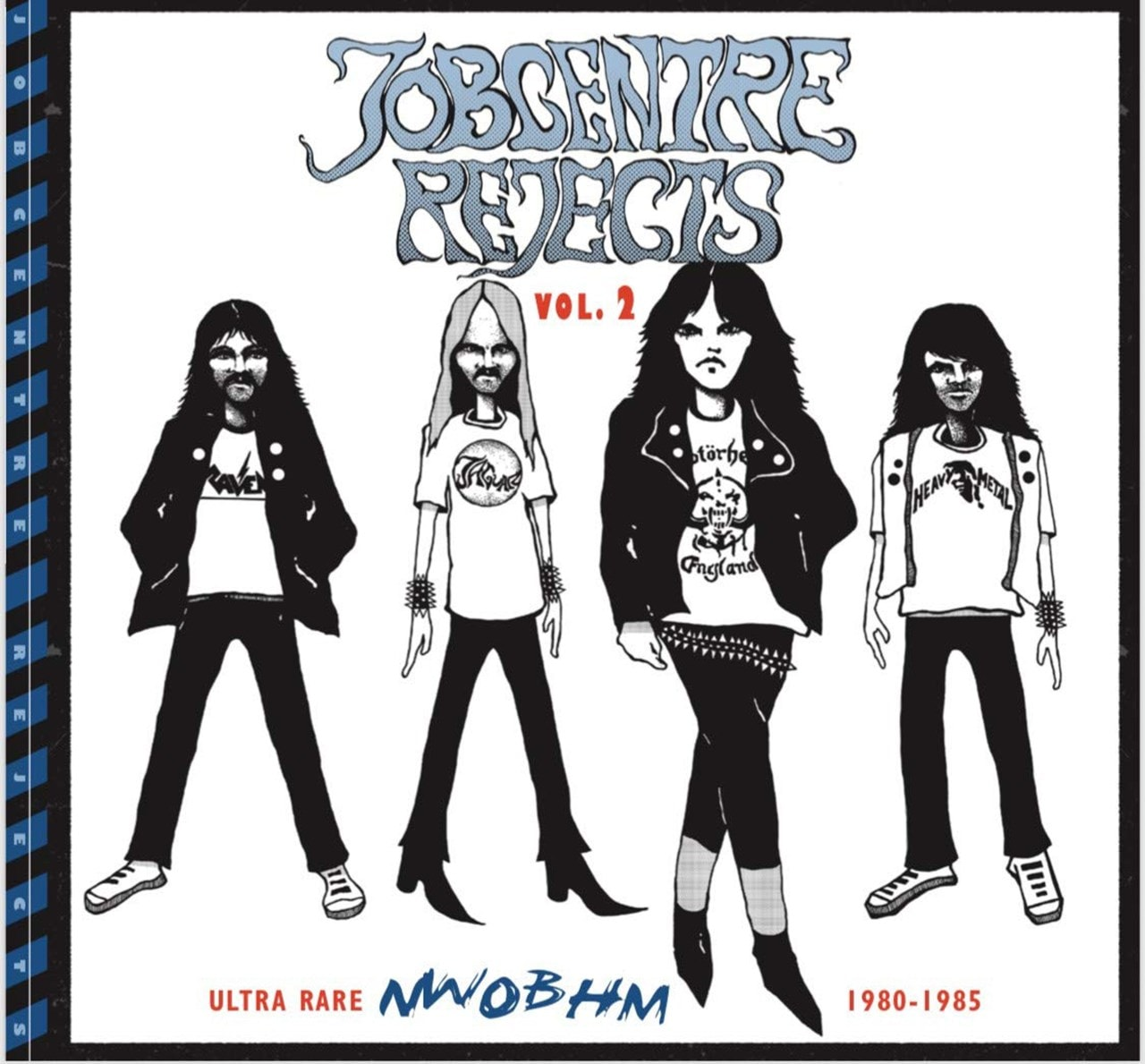 Jobcentre Rejects: Ultra Rare NWOBHM 1980-1985 - Volume 2 - 1