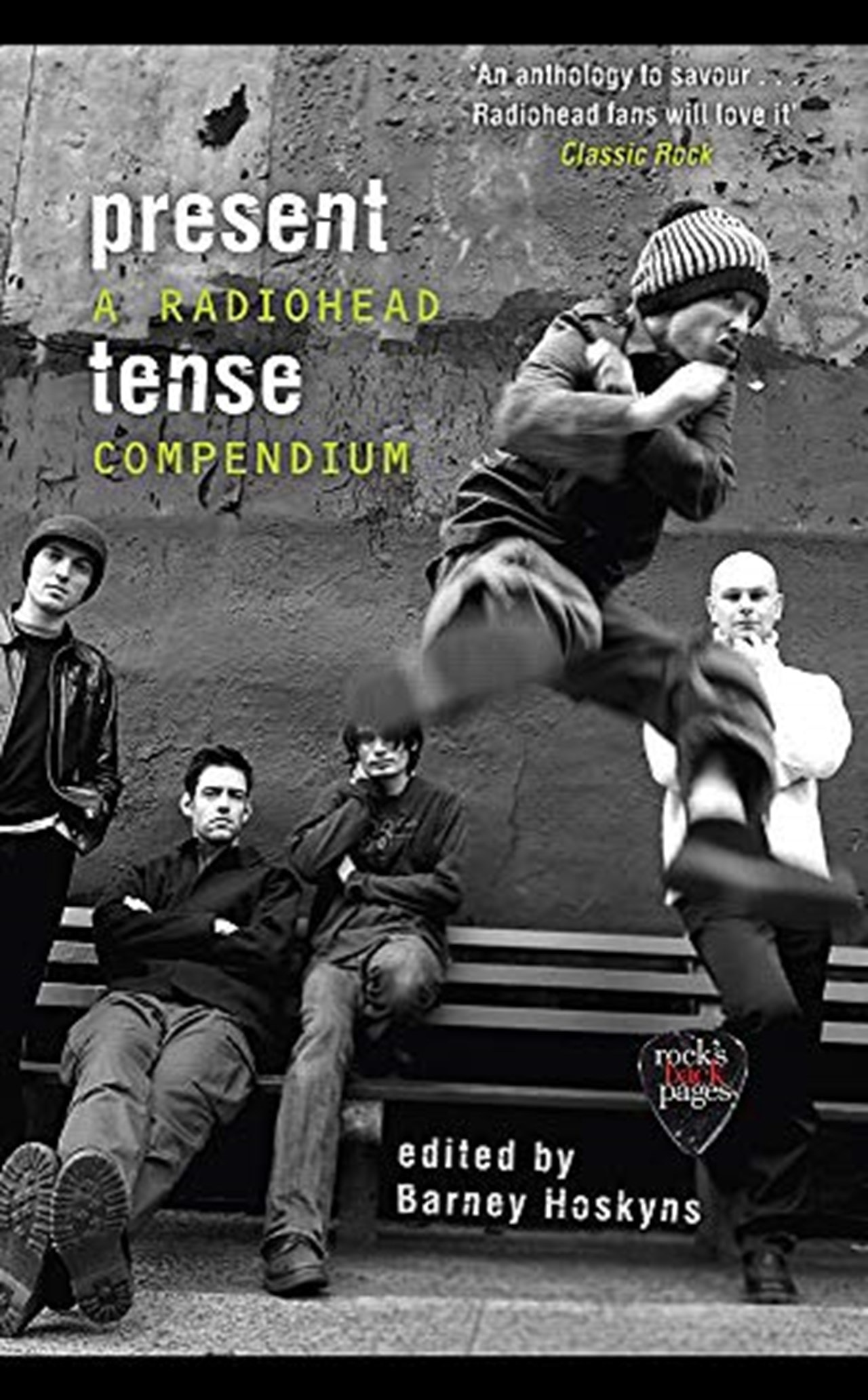 Present Tense:  A Radiohead Compendium - 1