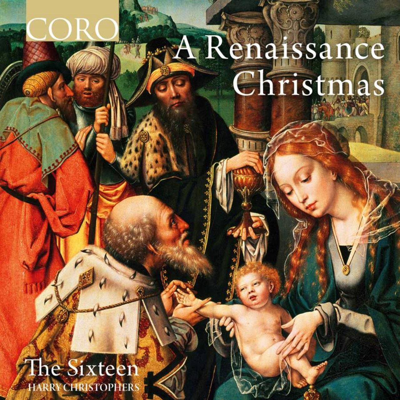 The Sixteen: A Renaissance Christmas - 1