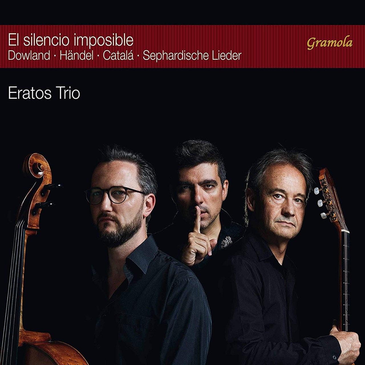 El Silencio Imposible: Dowland/Handel/Catala/Sephardische Lieder - 1