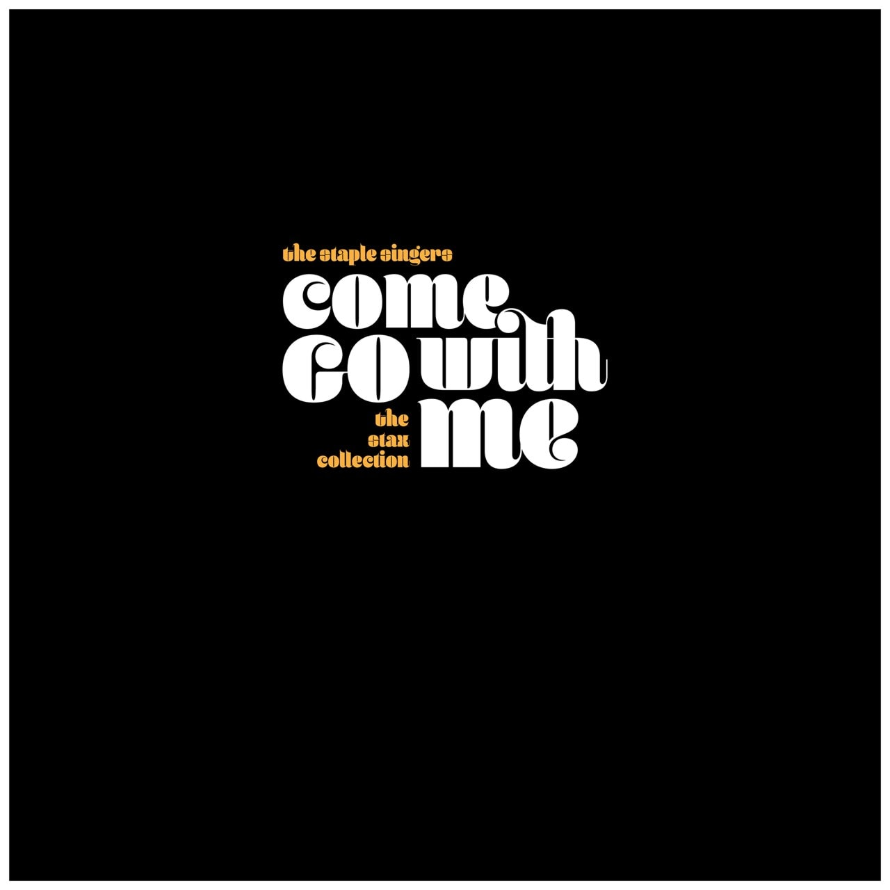 Come Go With Me: The Stax Collection - 1