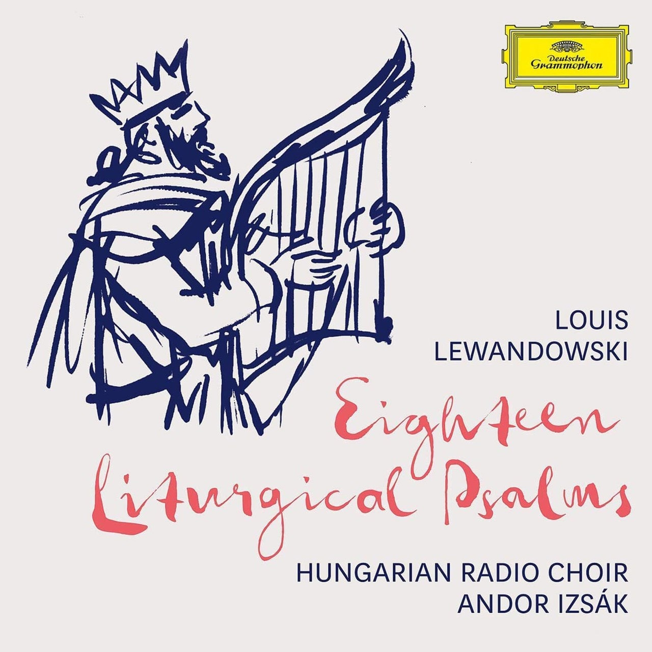 Louis Lewandowski: Eighteen Liturgical Psalms - 1