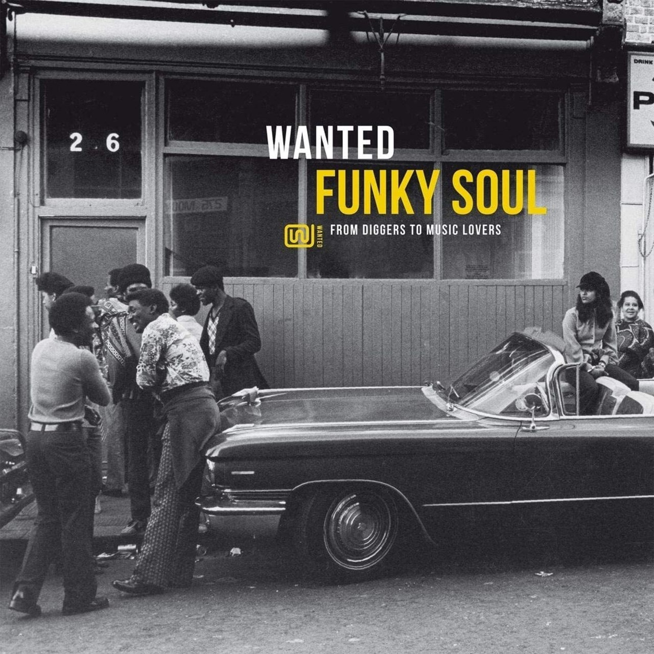 Wanted Funky Soul: From Diggers to Music Lovers - 1