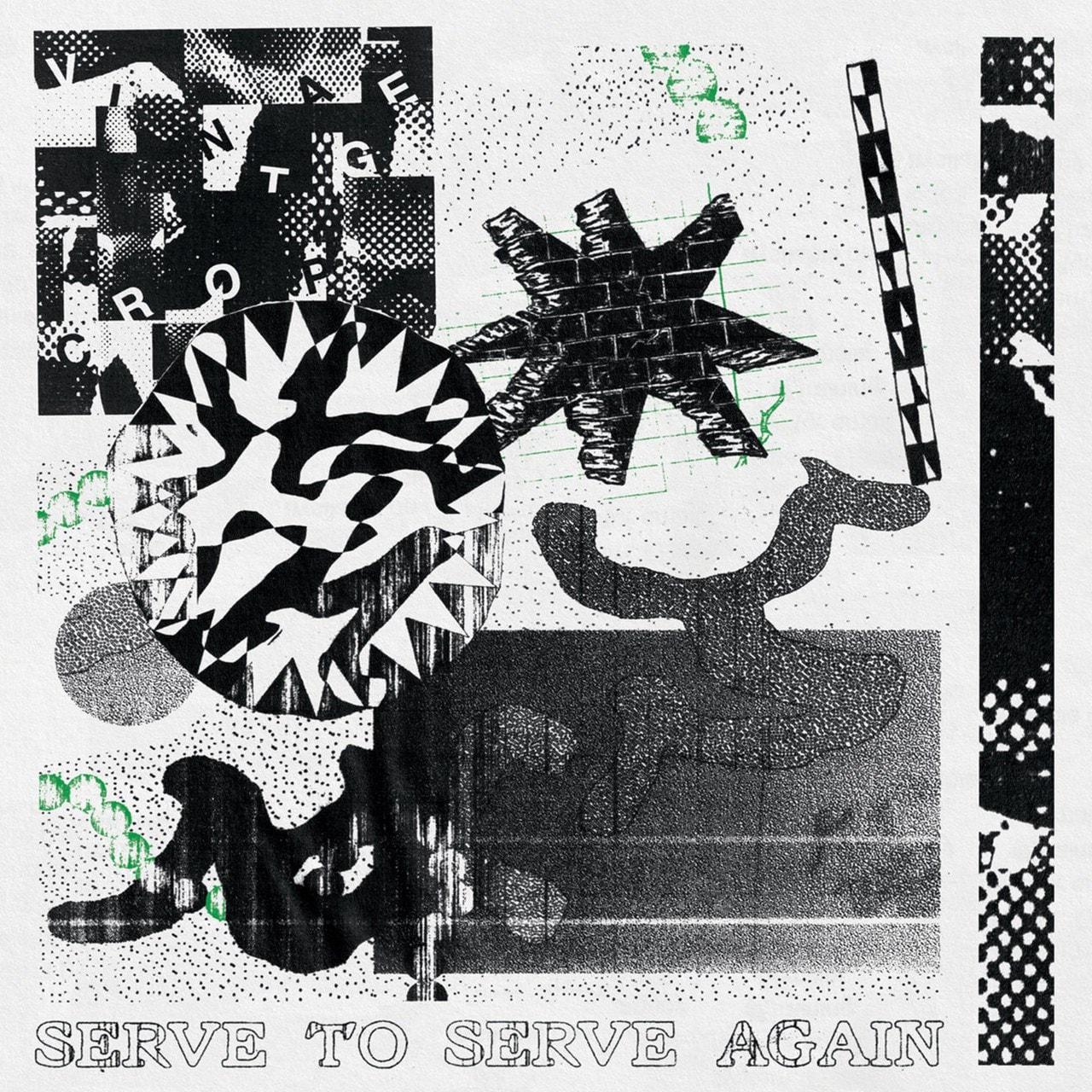 Serve to Serve Again - 1