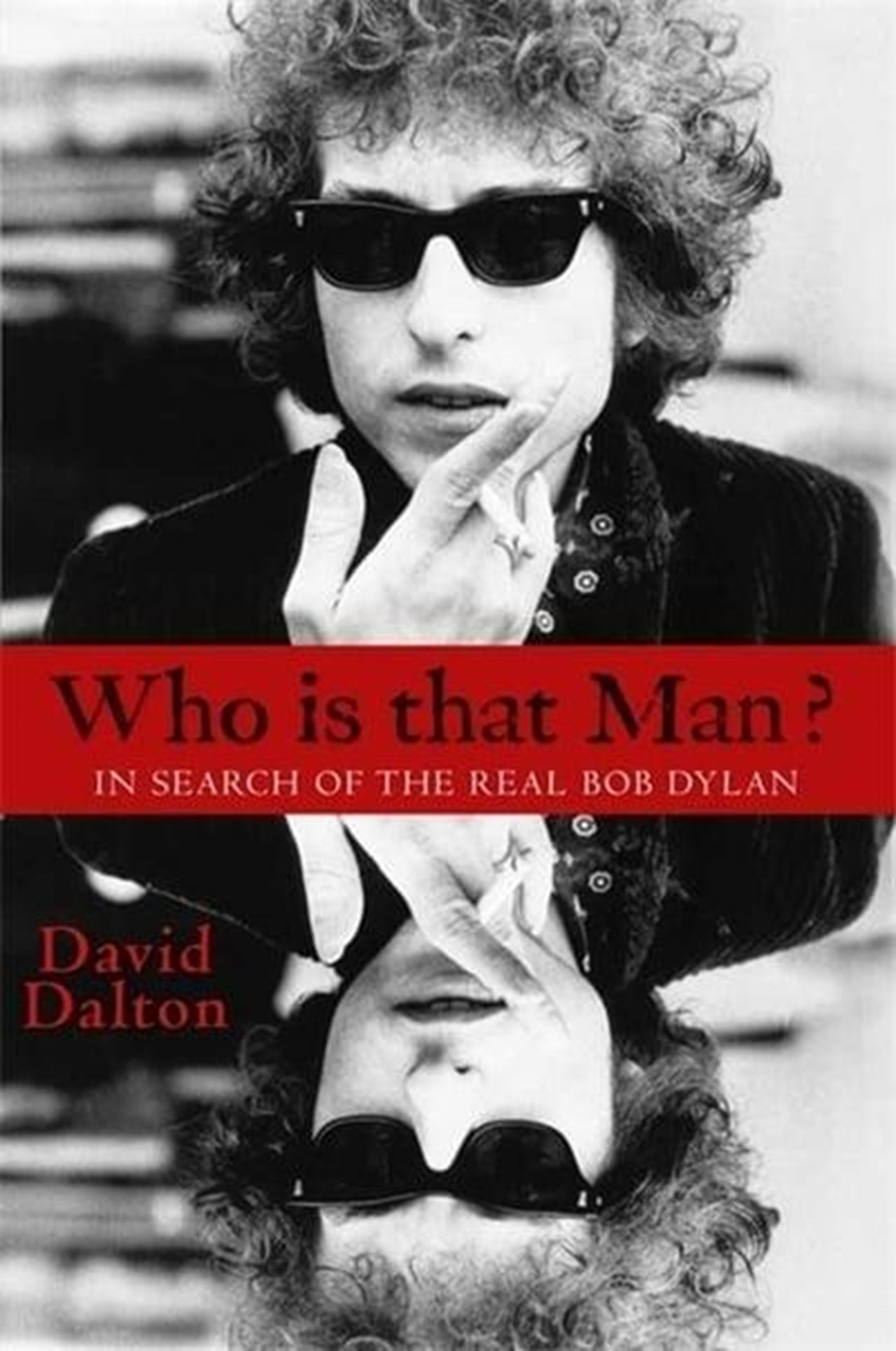 Who is that Man? In Search of Bob Dylan - 1