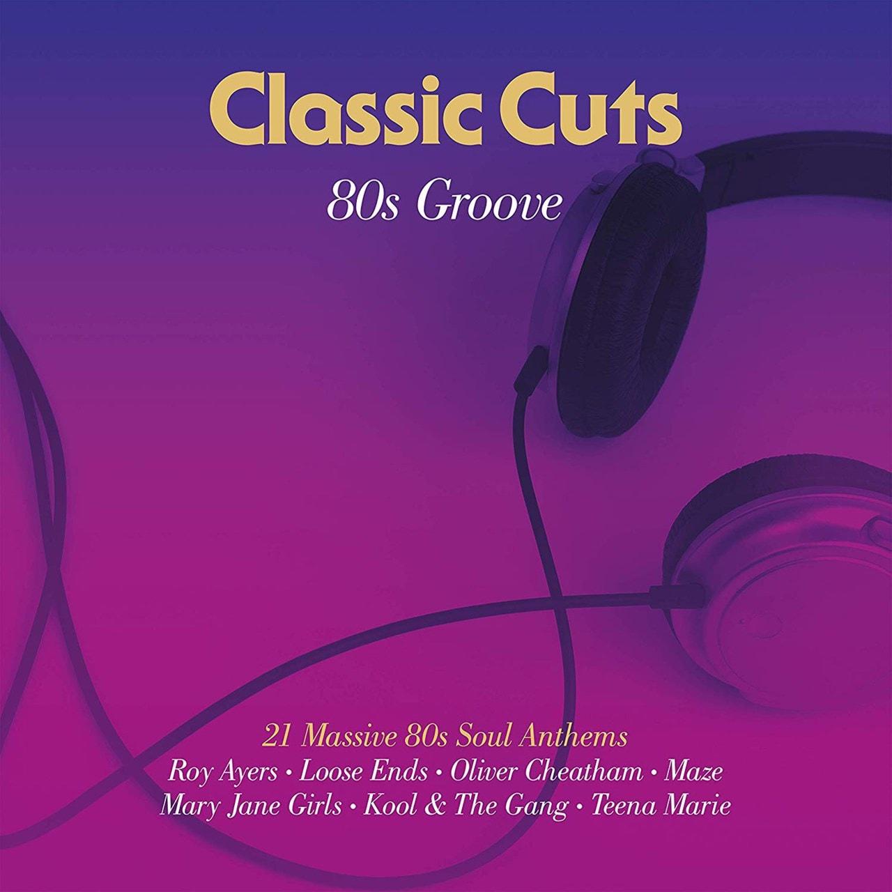 Classic Cuts: 80s Groove - 1