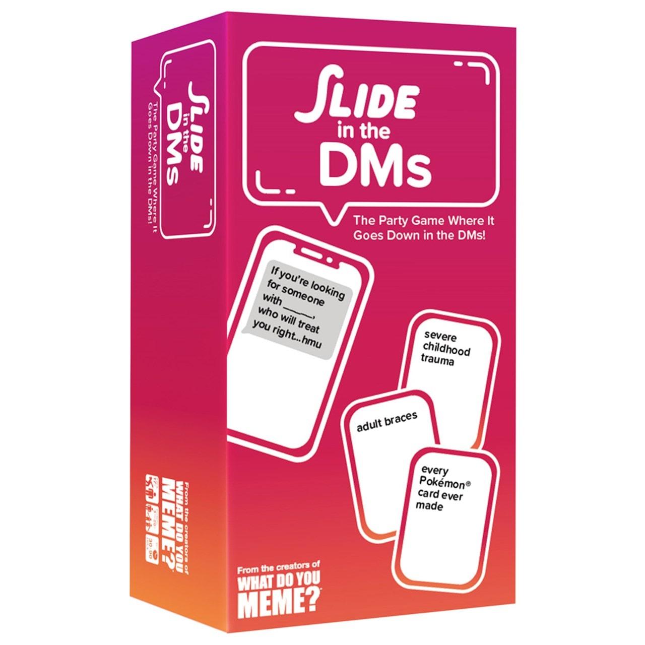 Slide in the DM's - 1
