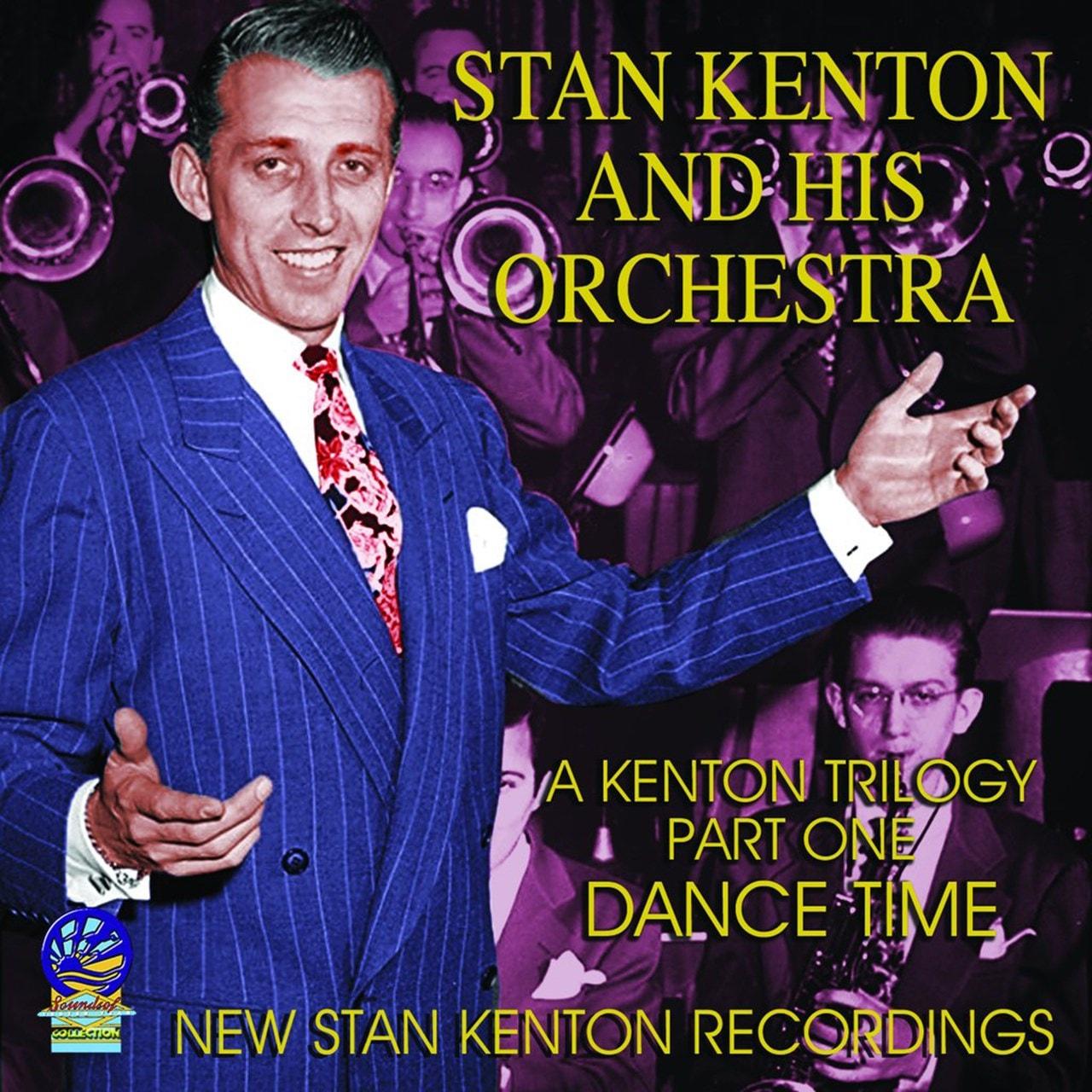 A Kenton Trilogy Part One: Dance Time - 1