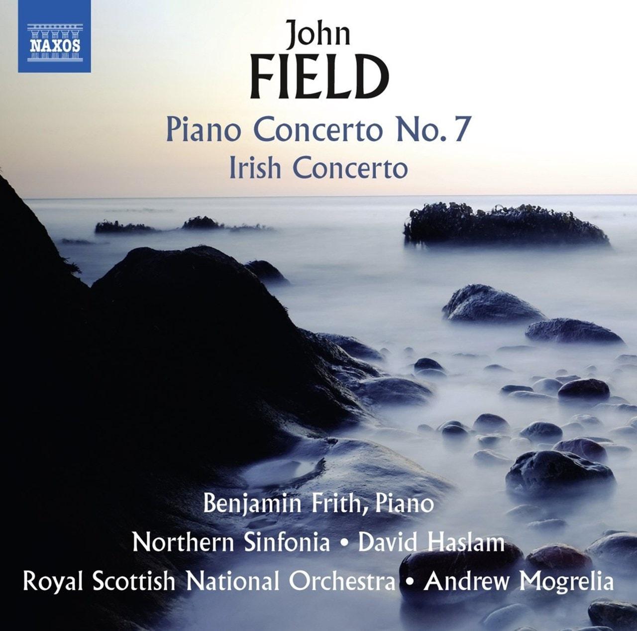 John Field: Piano Concerto No. 7/Irish Concerto - 1