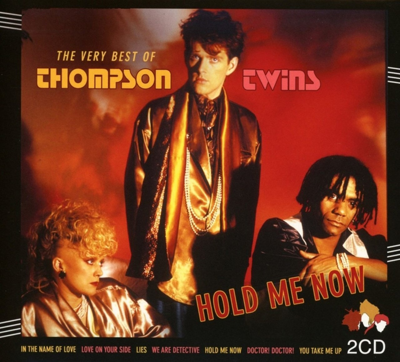 Hold Me Now: The Very Best of Thompson Twins - 1