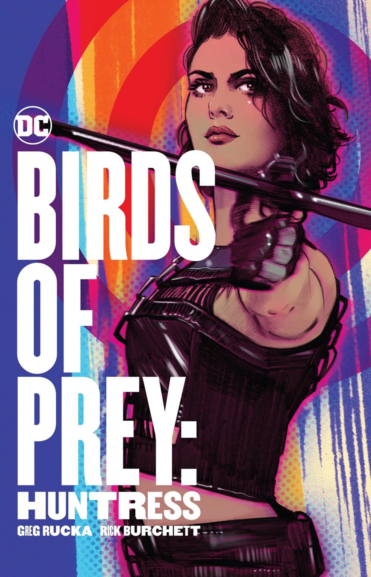 Birds Of Prey: Huntress - 1