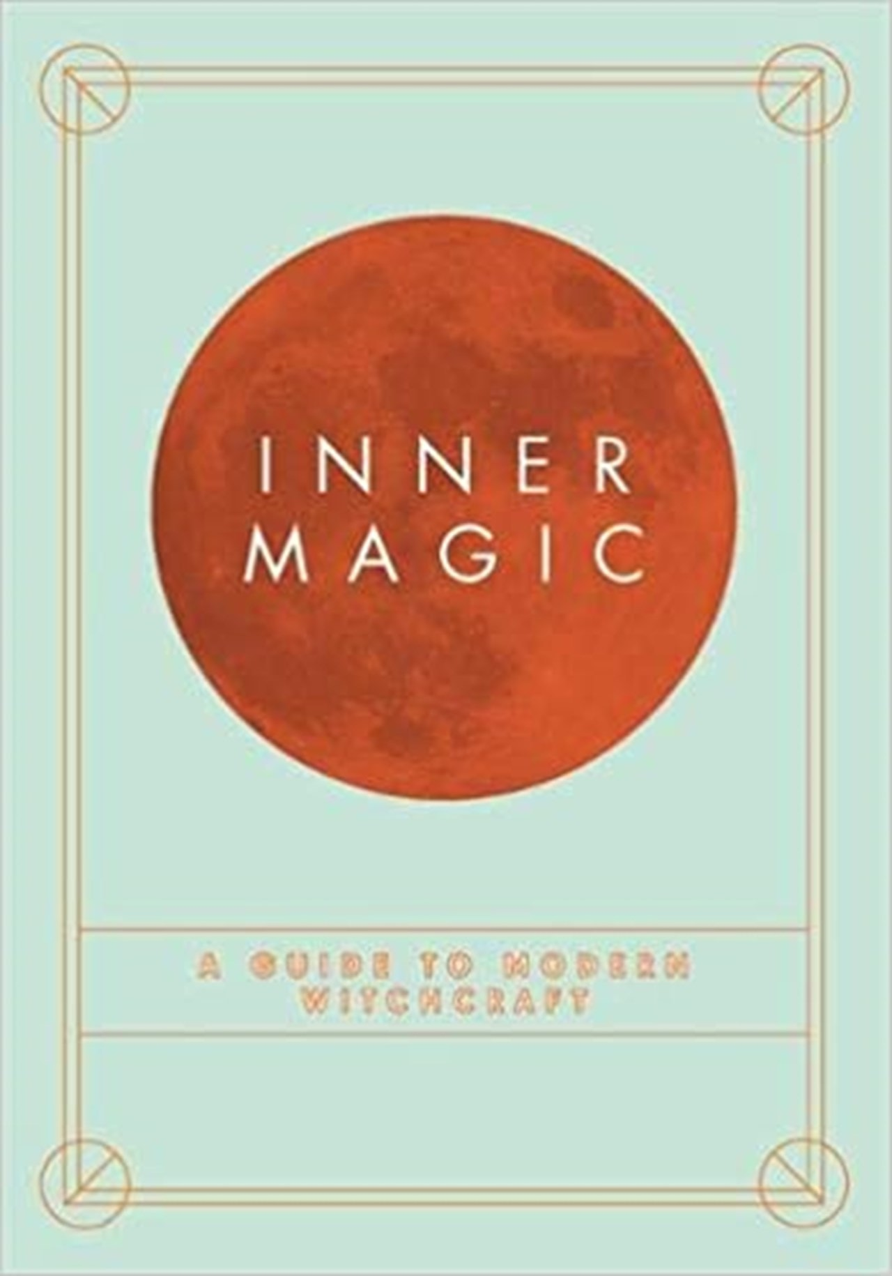 Inner Magic- A Guide to Witchcraft - 1