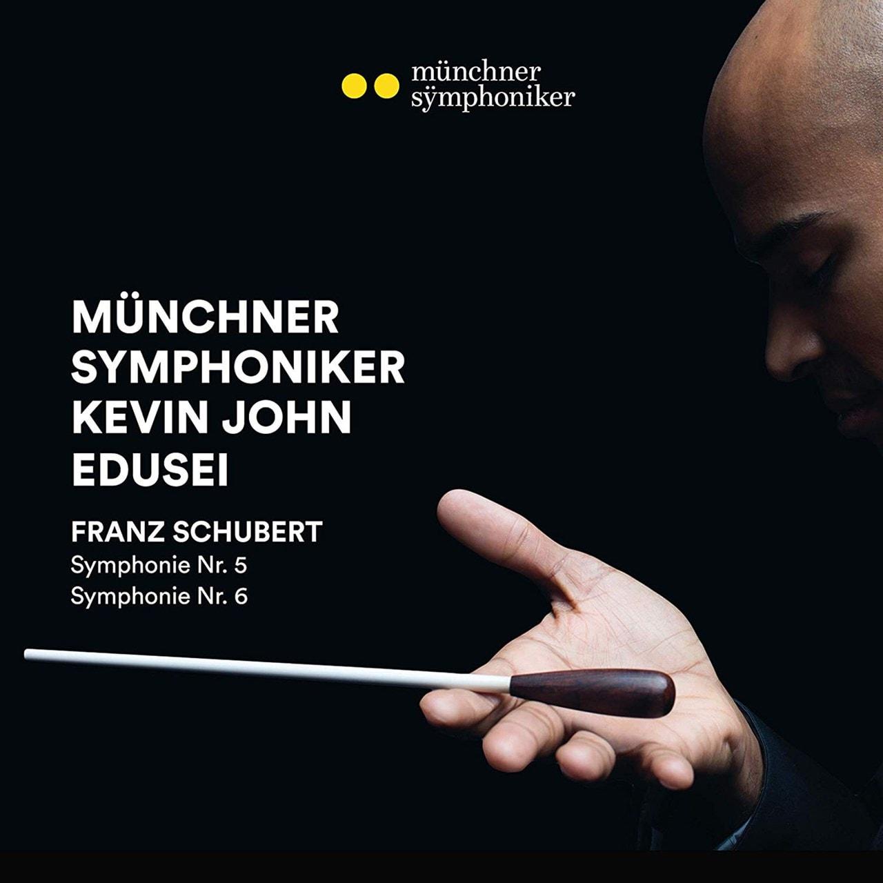 Franz Schubert: Symphonie Nr. 5/Symphonie Nr. 6 - 1