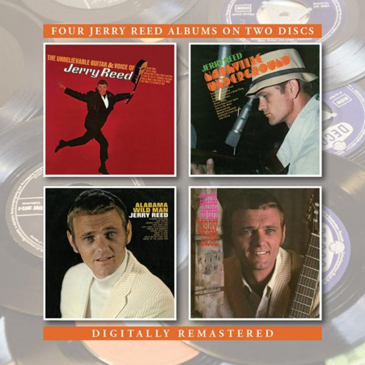 The Unbelievable Guitar and Voice of Jerry Reed/...: Nashville Underground/Alabama Wild Man/Better T - 1