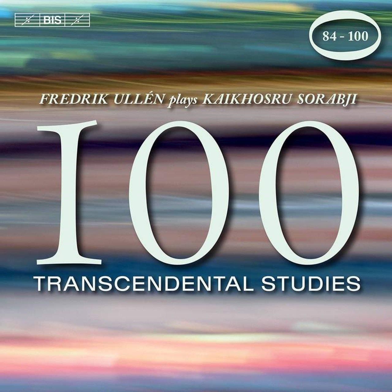 Fredrik Ullen Plays Kaikhosru Sorabji: 100 Transcendental Studies: 84-100 - 1