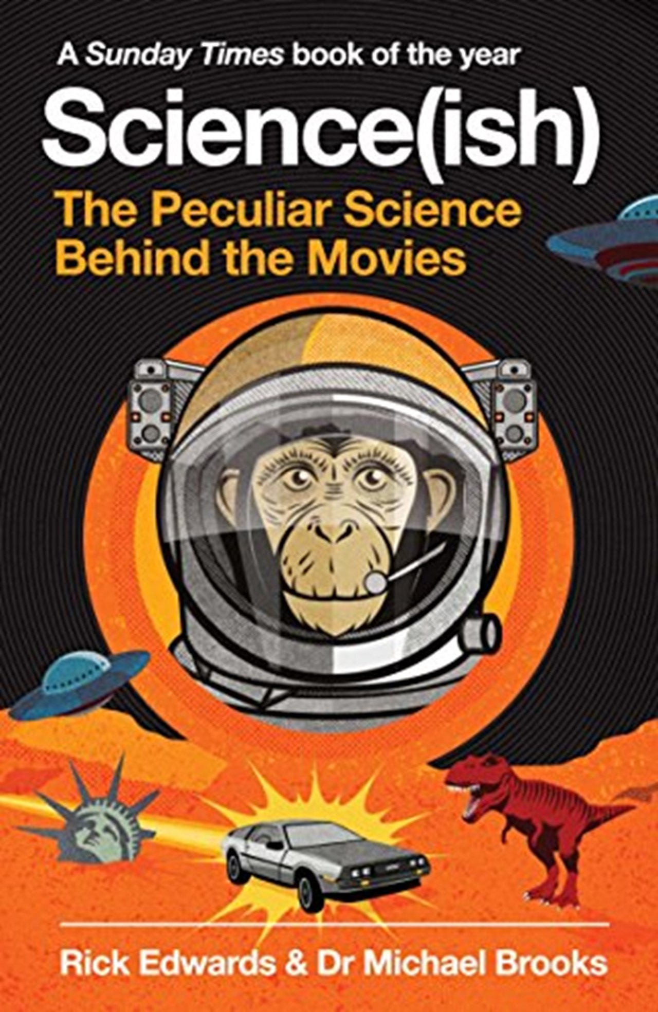 Science(Ish) - The Peculiar Science Behind The Movies - 1