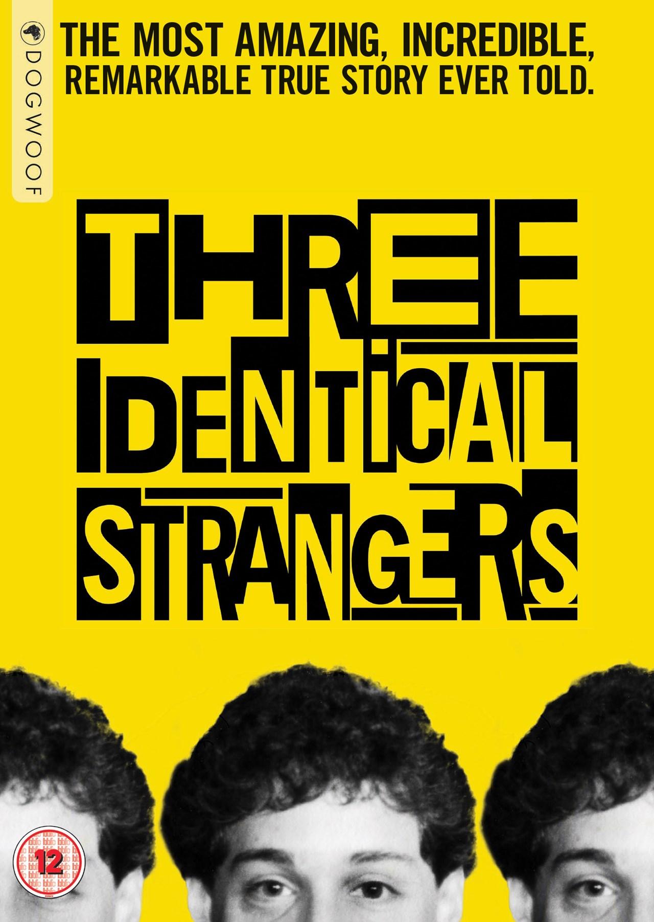 Three Identical Strangers - 1