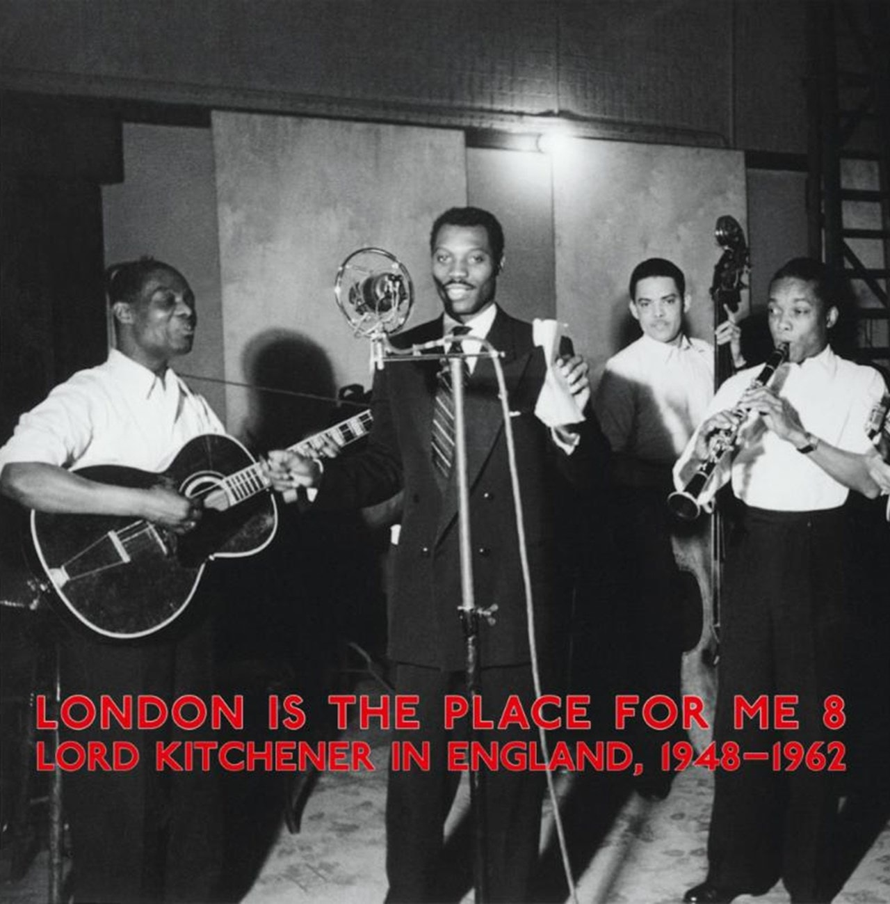 London Is the Place for Me 8: Lord Kitchener in England 1948-1962 - 1
