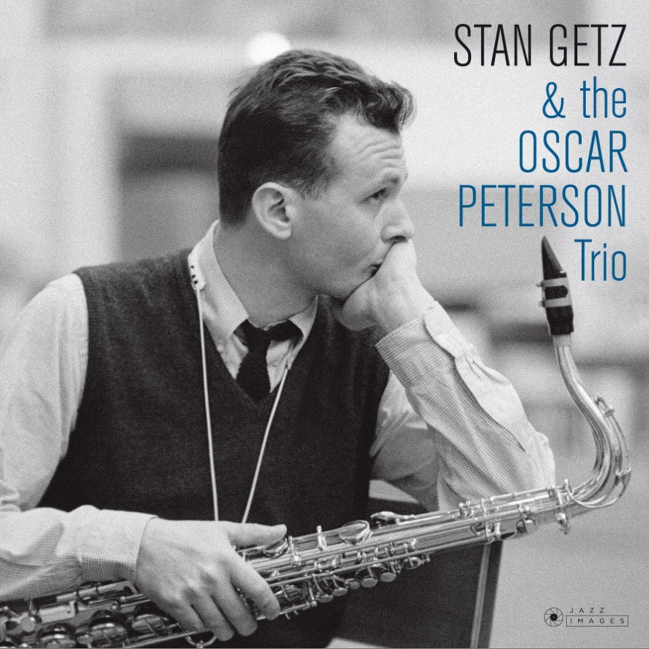 Stan Getz & the Oscar Peterson Trio - 1
