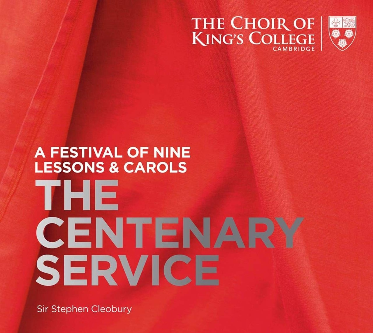 A Festival of Nine Lessons & Carols: The Centenary Service - 1