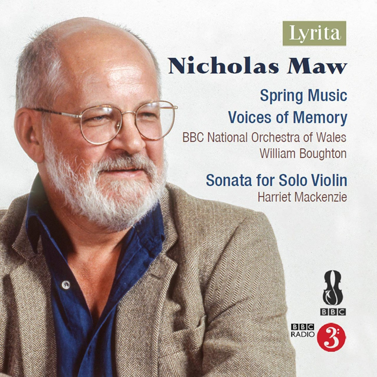 Nicholas Maw: Spring Music/Voices of Memory - 1