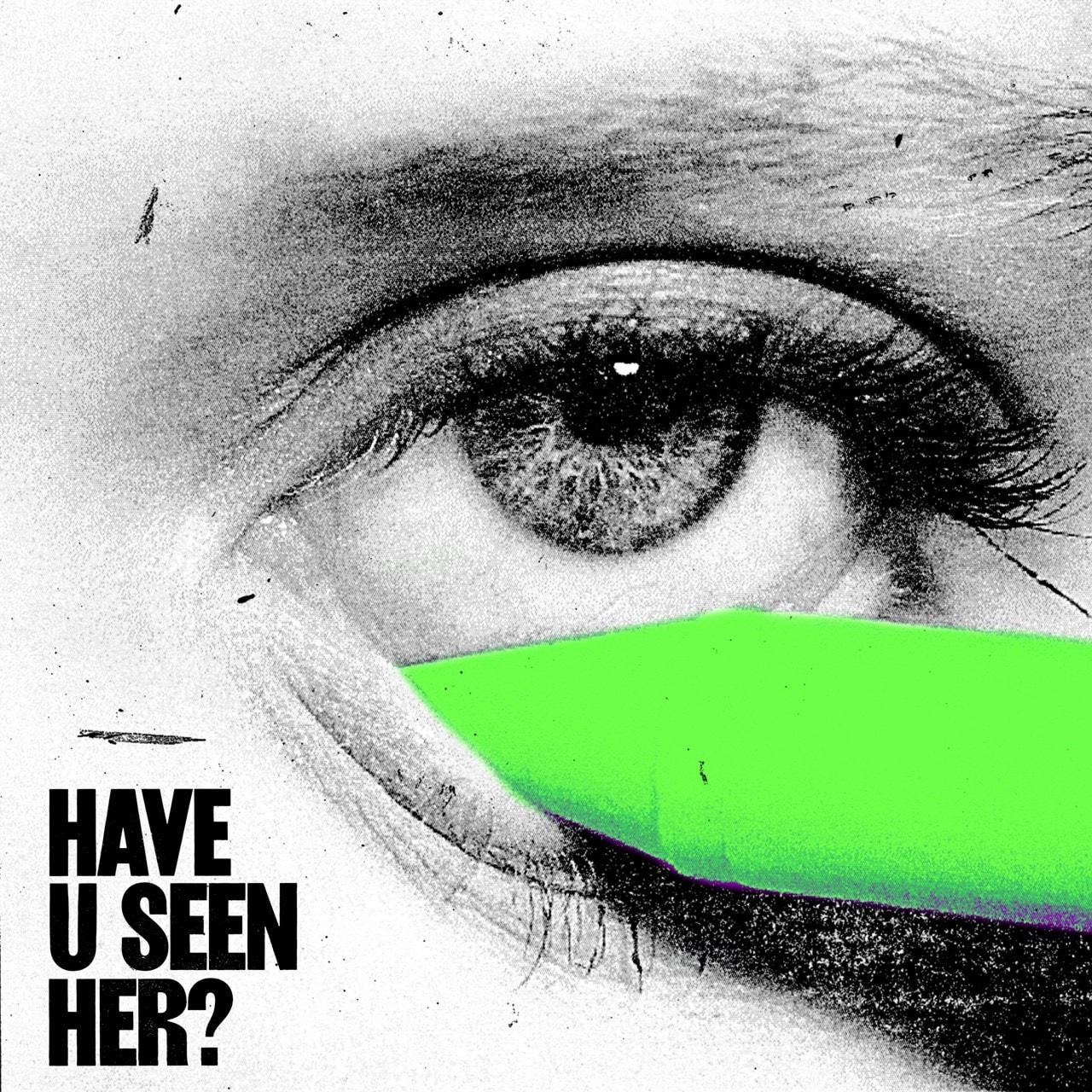 Have U Seen Her? - 1