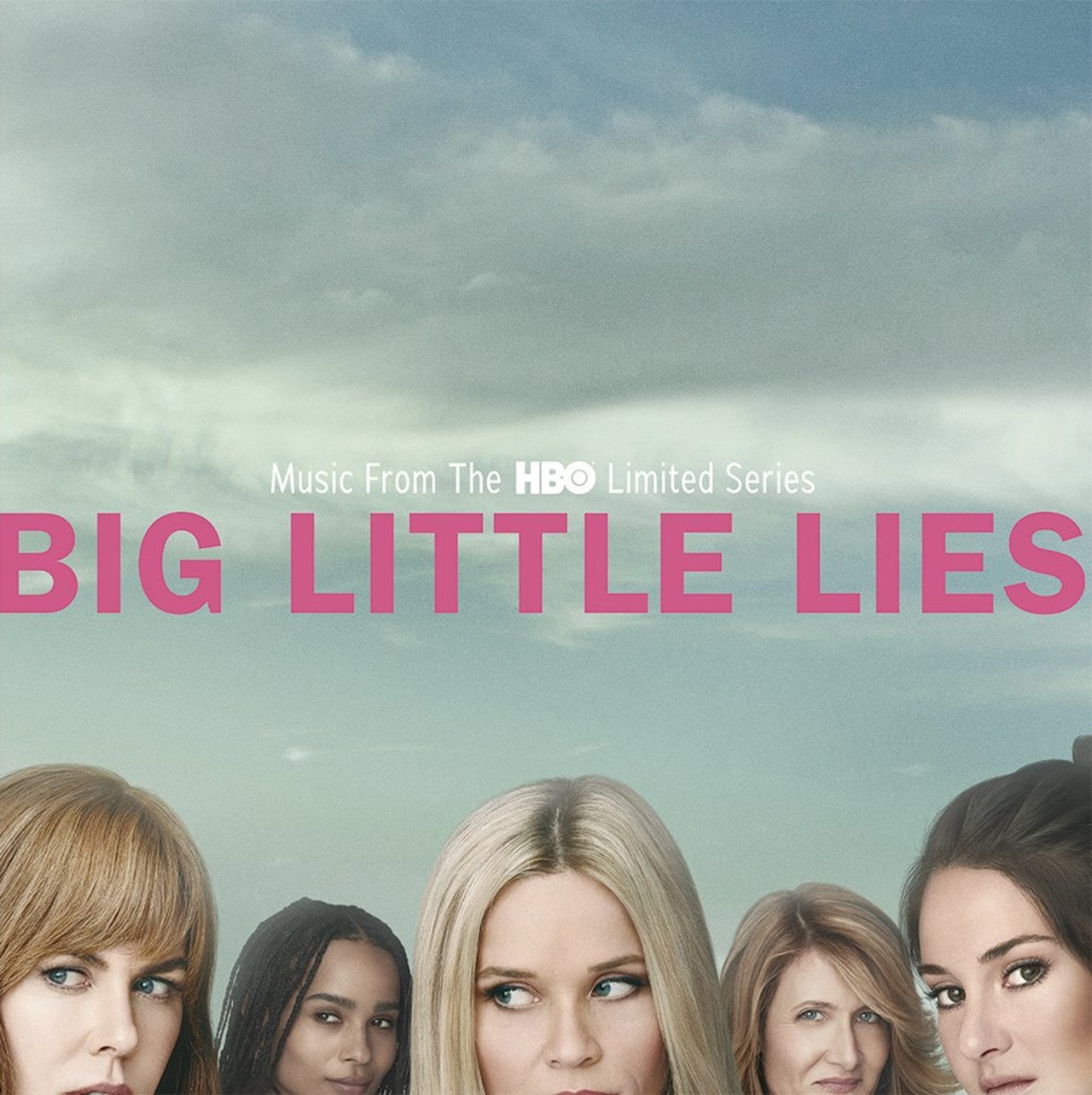 Big Little Lies: Music from the HBO Limited Series - 1