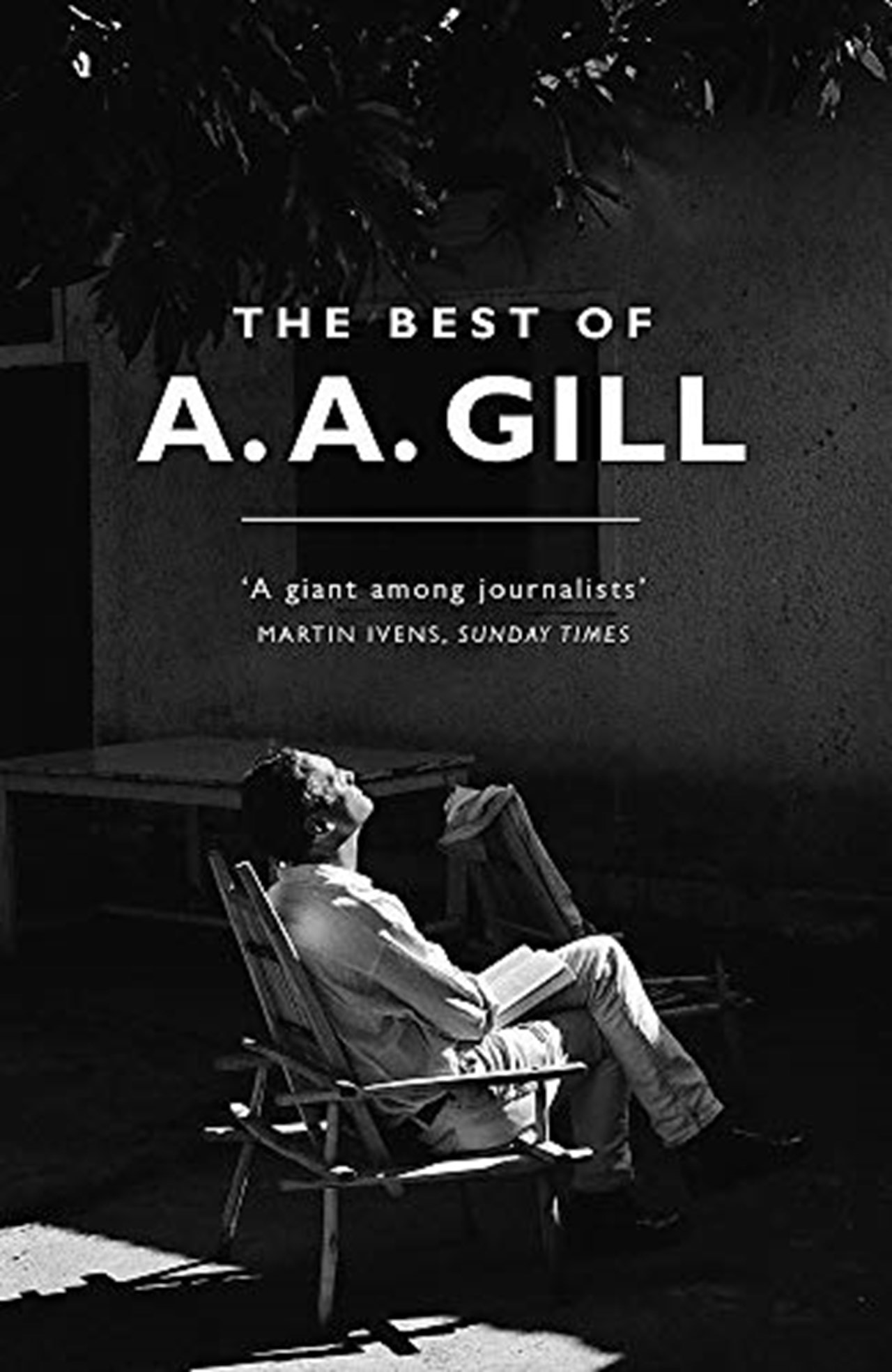 The Best of A.A. Gill - 1