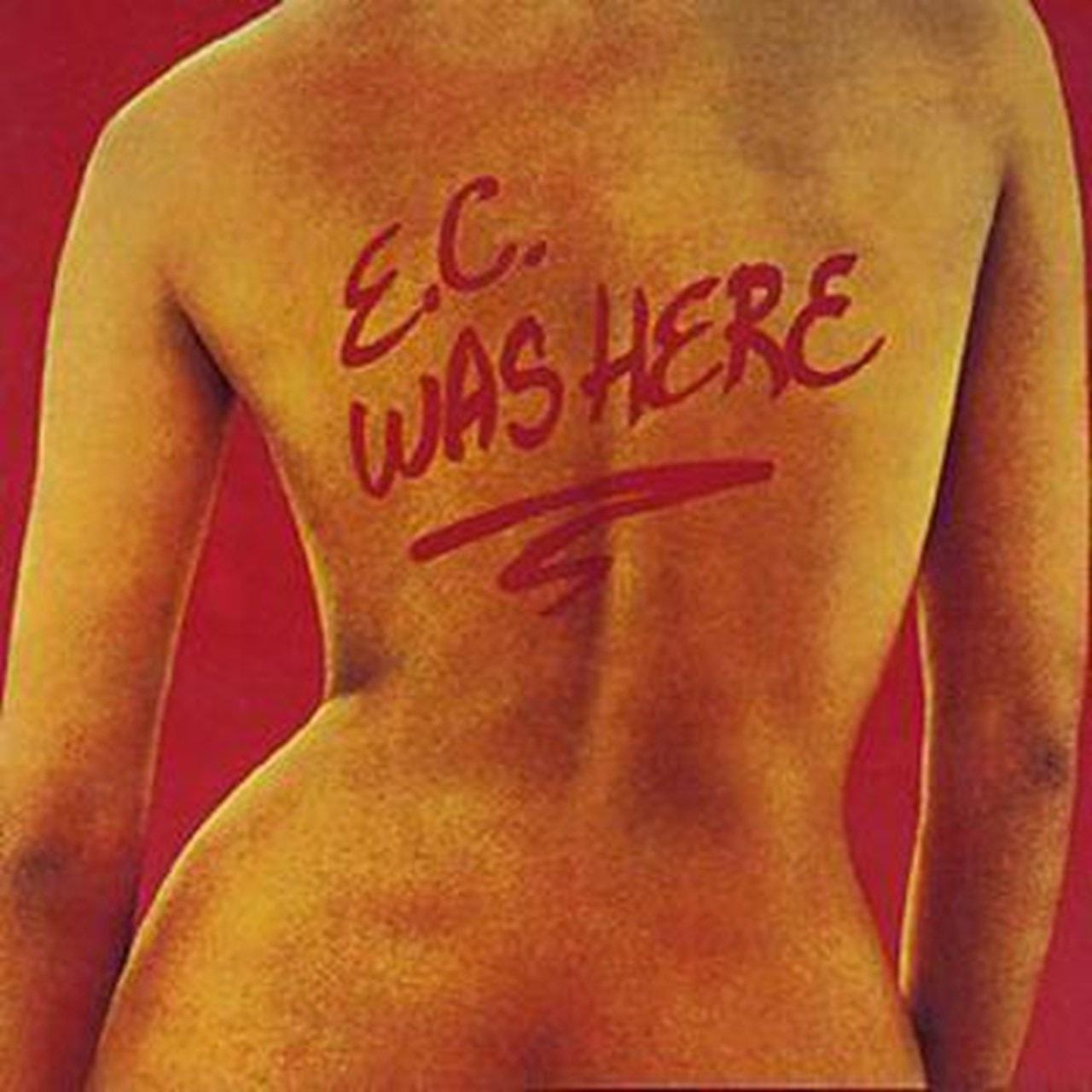 E.C. Was Here - 1