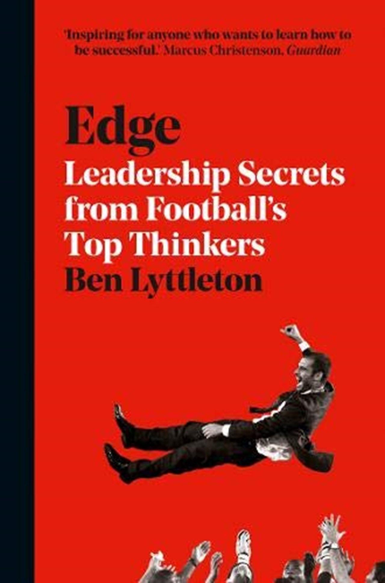 Edge: Leadership Secrets From - 1