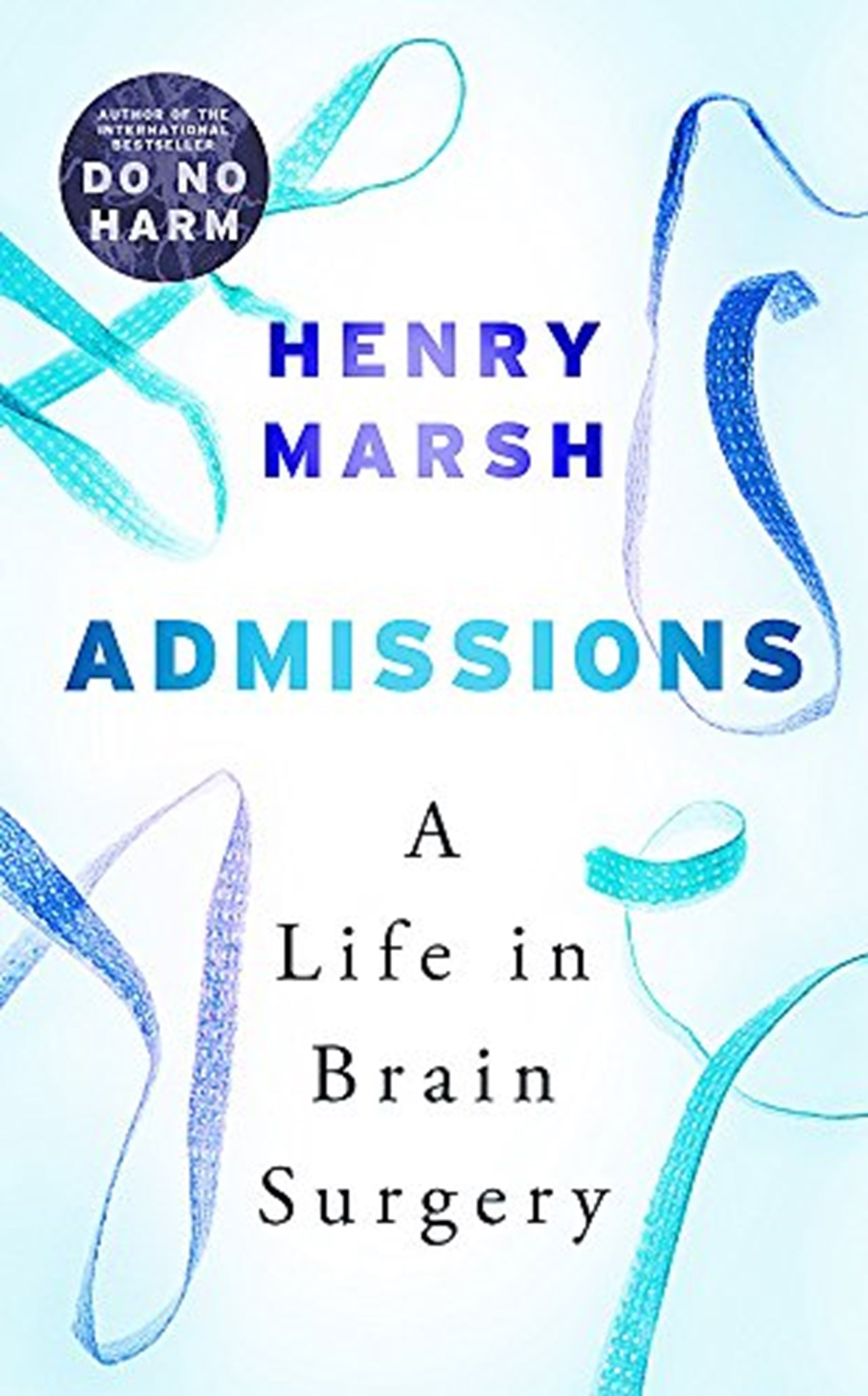 Admissions - A Life In Brain Surgery - 1
