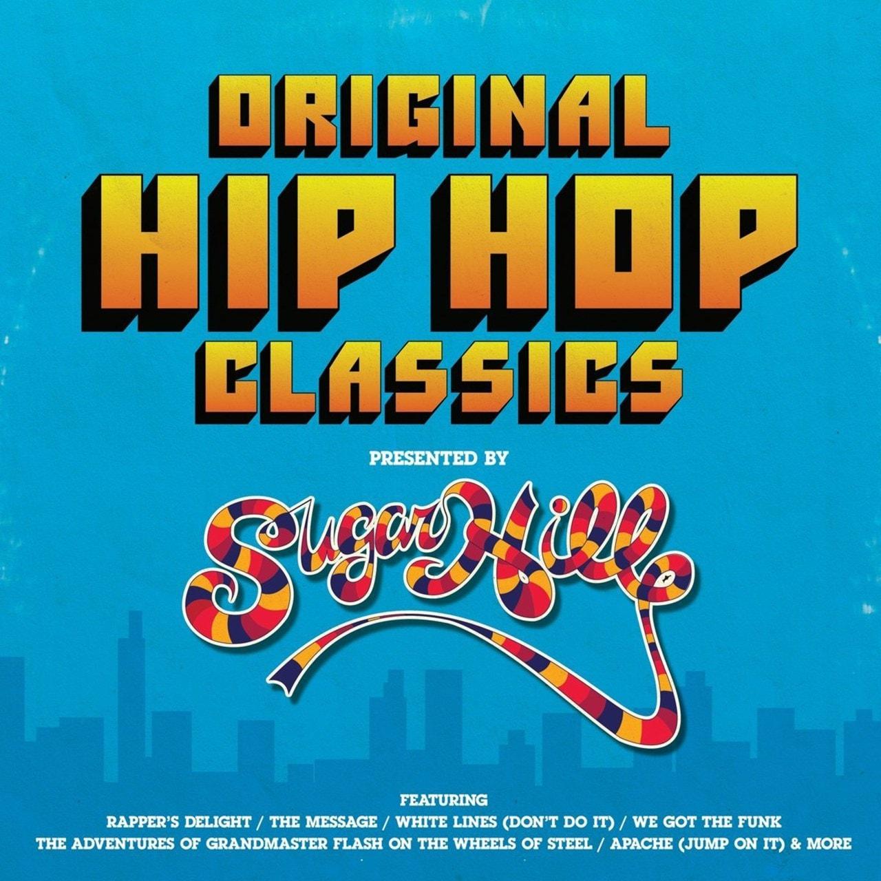 Original Hip Hop Classics Presented By Sugar Hill Records - 1