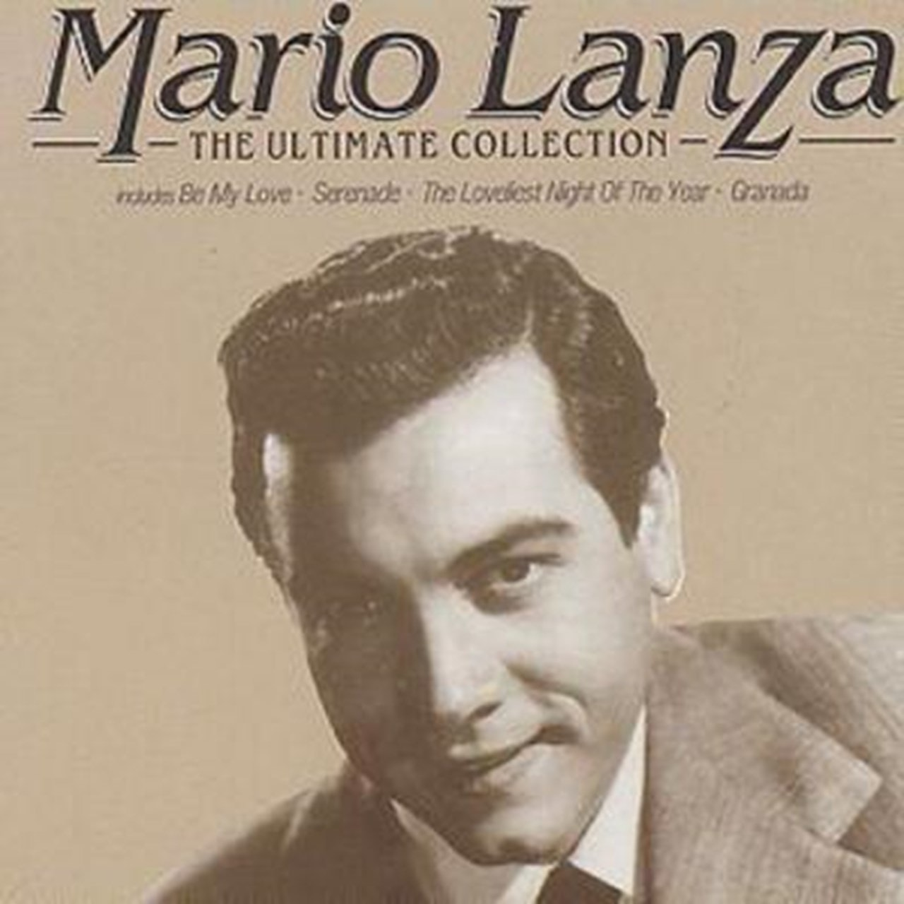 Mario Lanza: The Ultimate Collection - 1