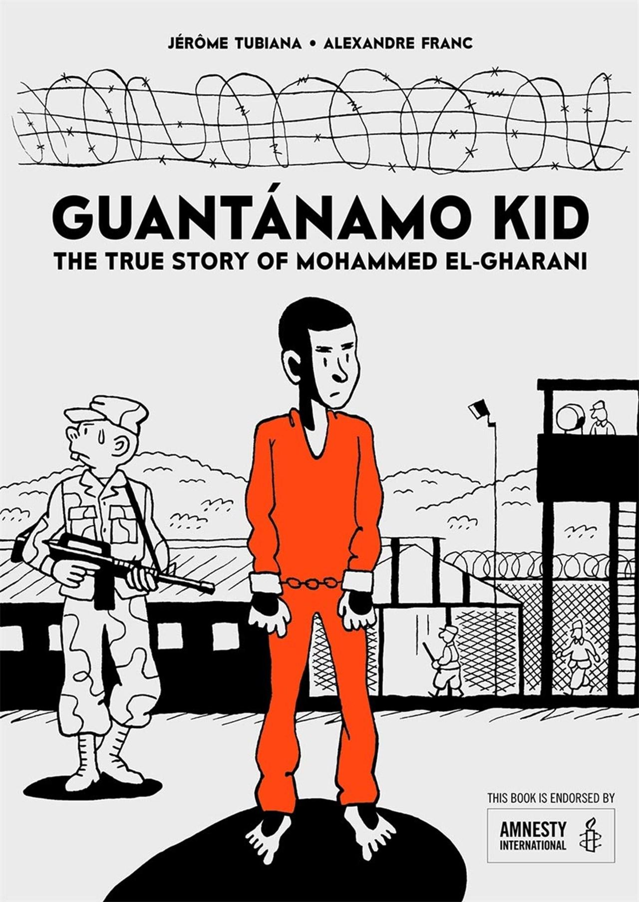Guantanamo Kid: The True Story of Mohammed El-Gharani - 1