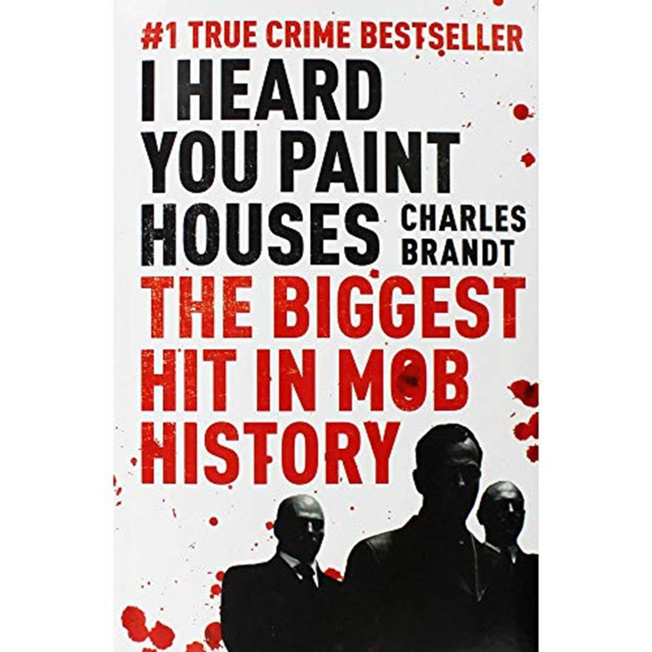 I Heard You Paint Houses (The Irishman) - 1