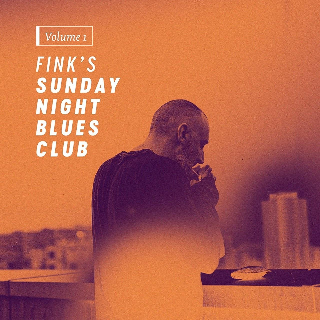 Fink's Sunday Night Blues Club - Volume 1 - 1