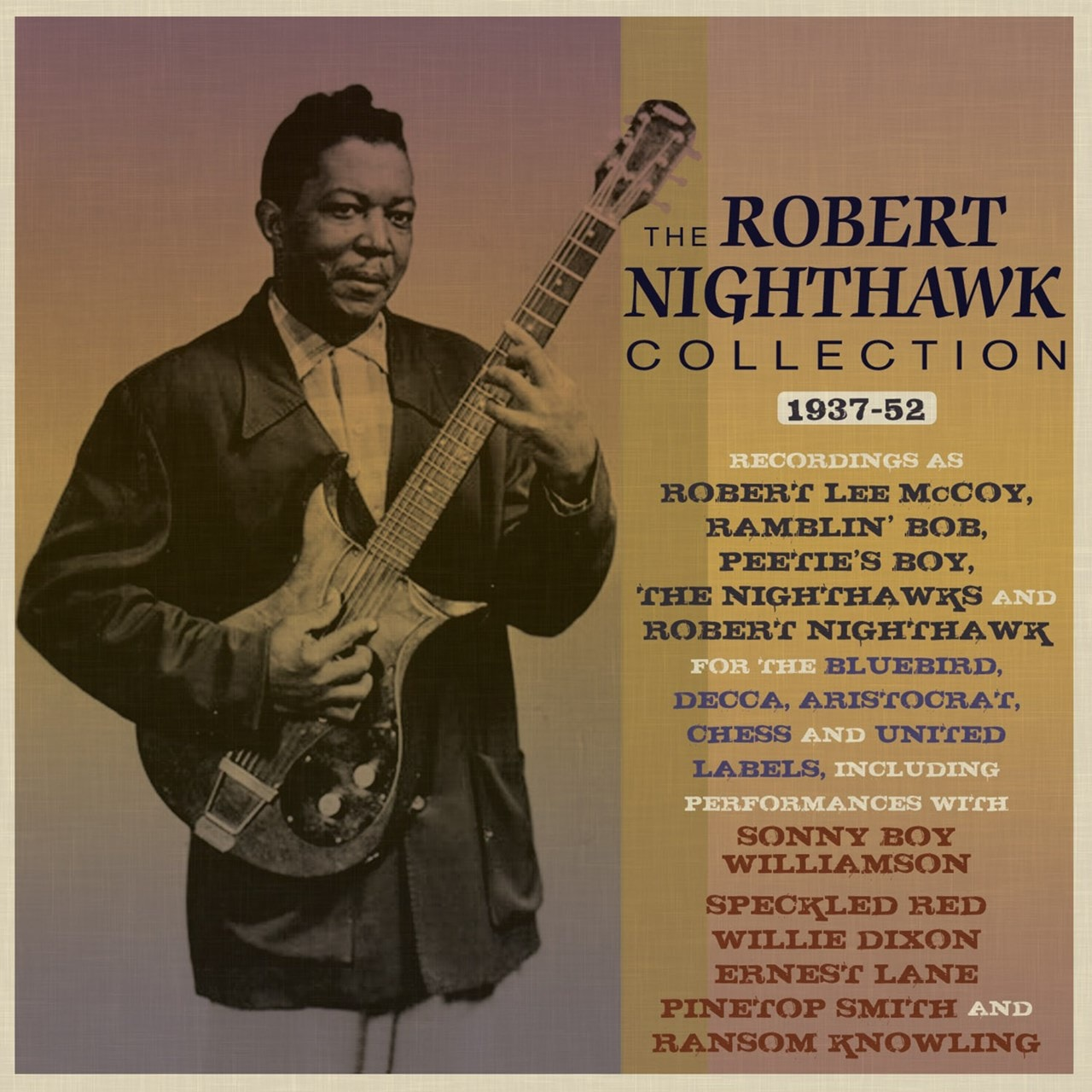 The Robert Nighthawk Collection 1937-52 - 1