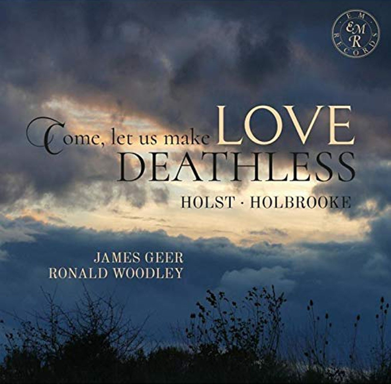 Holst/Holbrooke: Come, Let Us Make Love Deathless - 1
