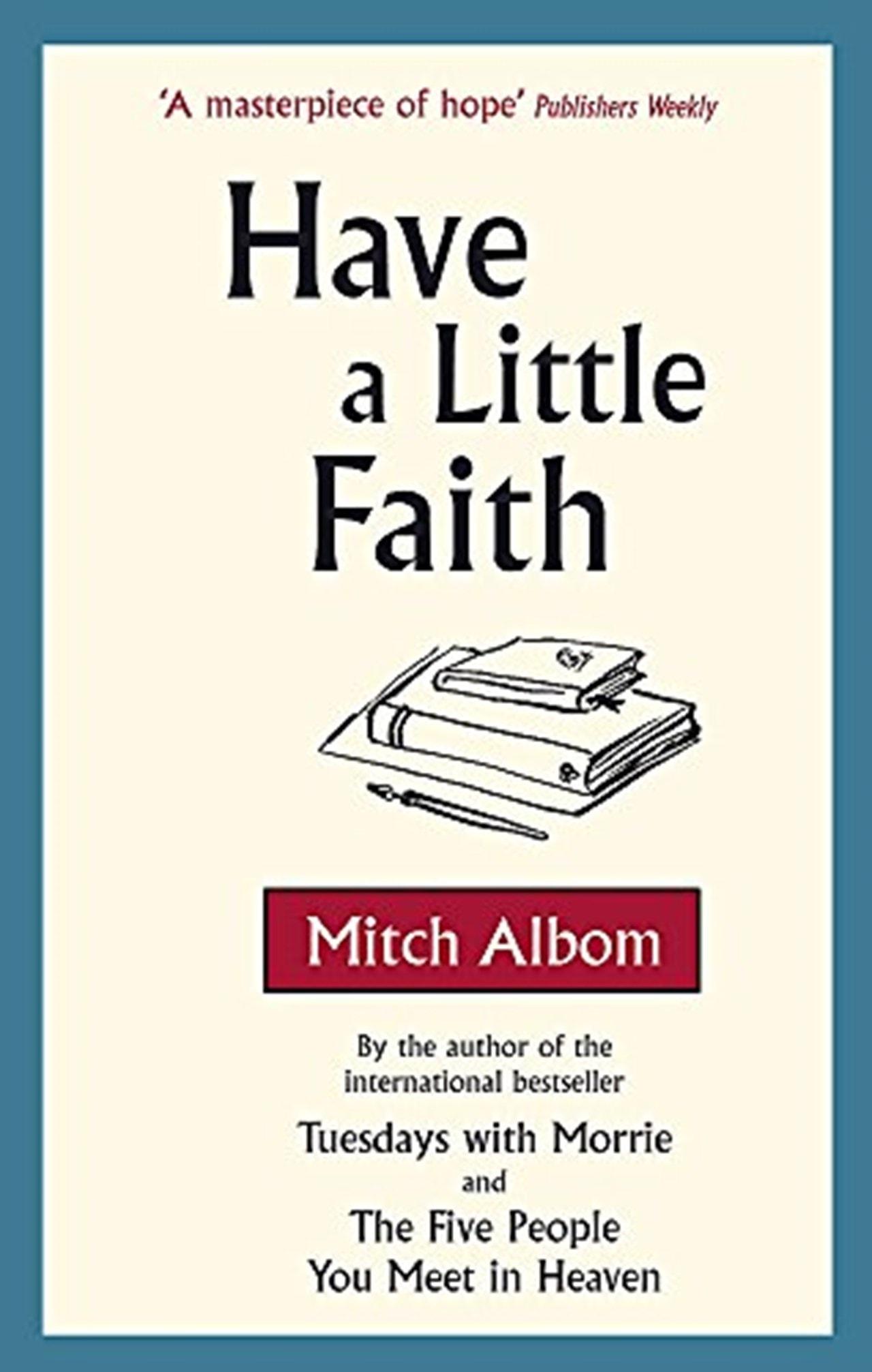 Have A Little Faith - 1